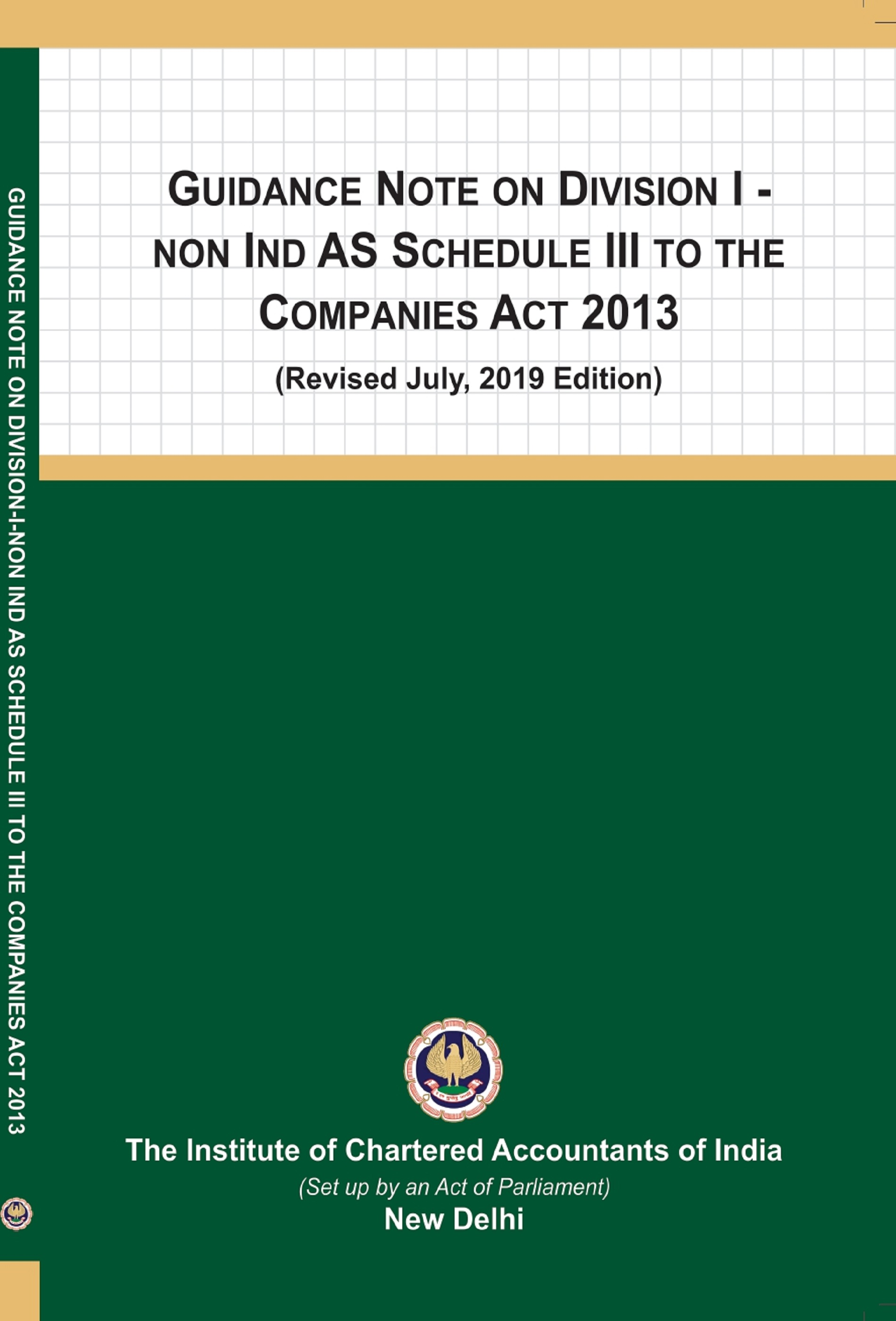 Guidance Note on Division I - Non Ind AS Schedule III to The Companies Act, 2013 (Revised July, 2019 Edition)