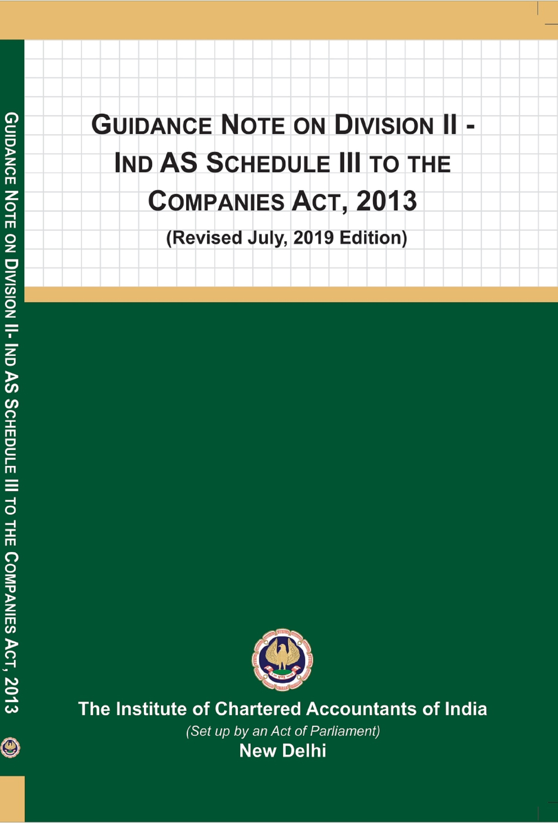 Guidance Note on Division II - Ind AS Schedule III to The Companies Act, 2013 (Revised July, 2019 Edition)