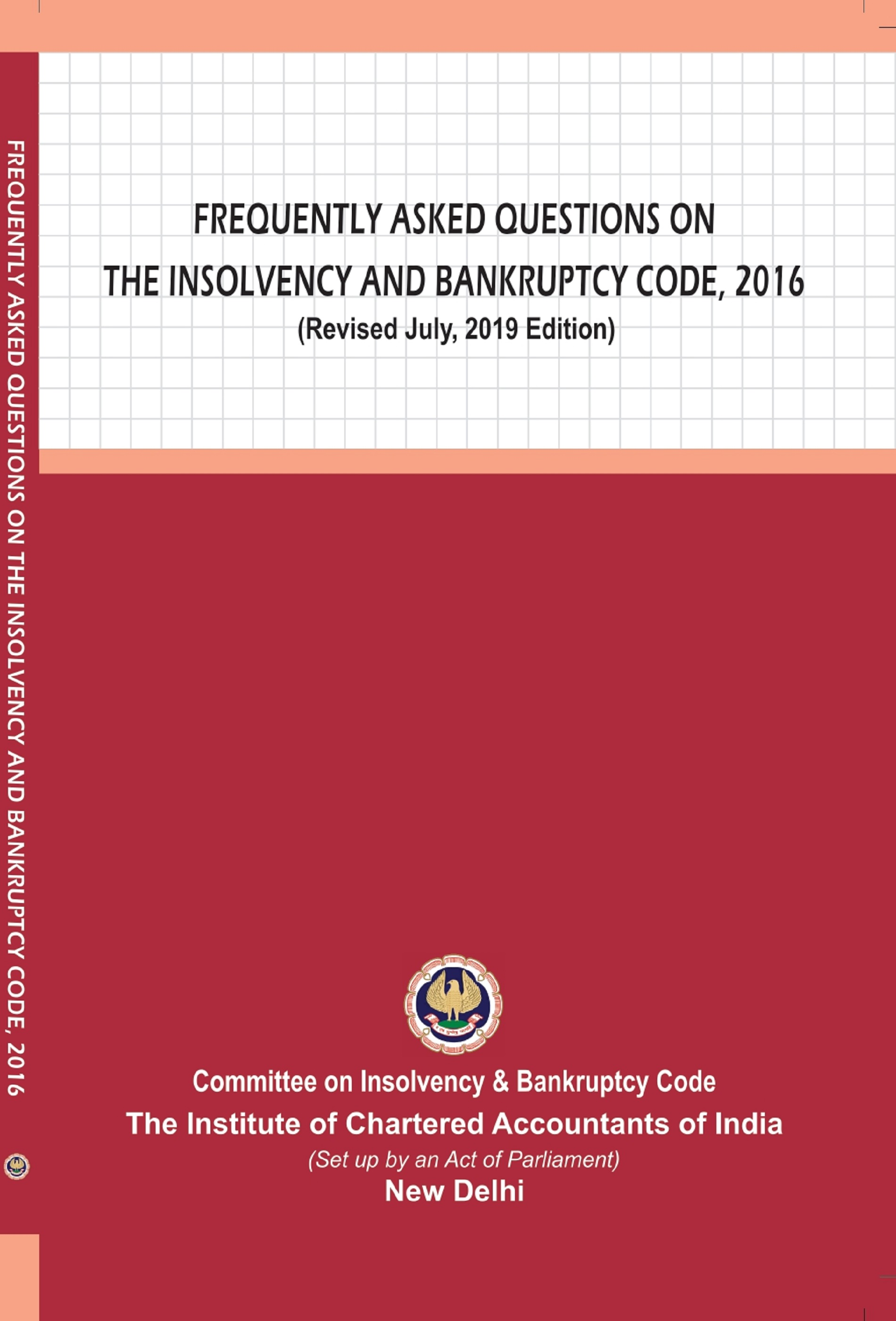 Frequently Asked Questions on The Insolvency and Bankruptcy Code, 2016 (Revised July, 2019 Edition)
