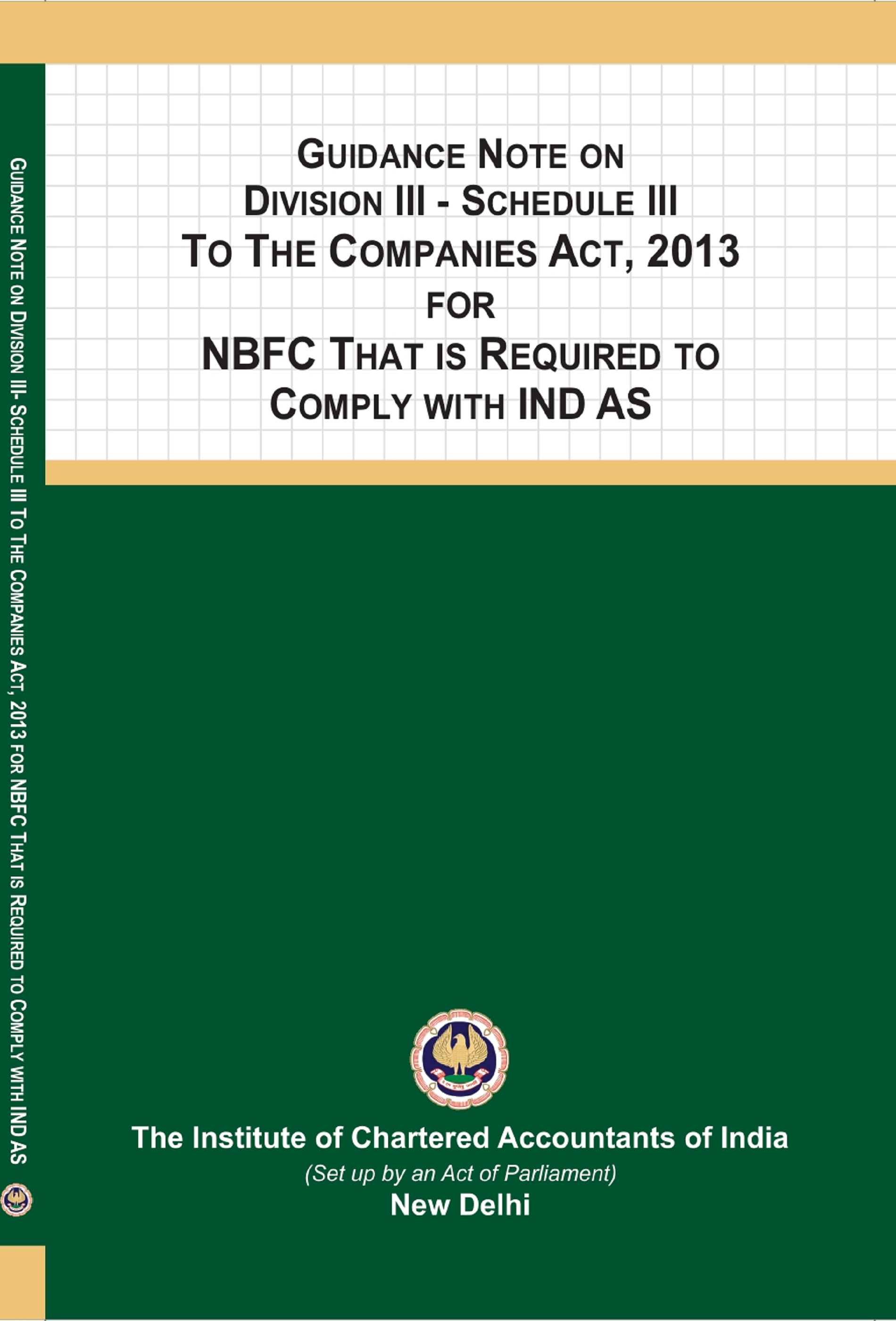 Guidance Note On Division III - Schedule III To The Companies Act, 2013 For NBFC That Is Required To Comply With Ind AS (October, 2019)