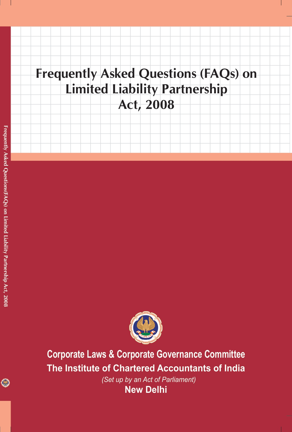 Frequently Asked Questions (FAQs) on Limited Liability Partnership Act, 2008 (January, 2021)