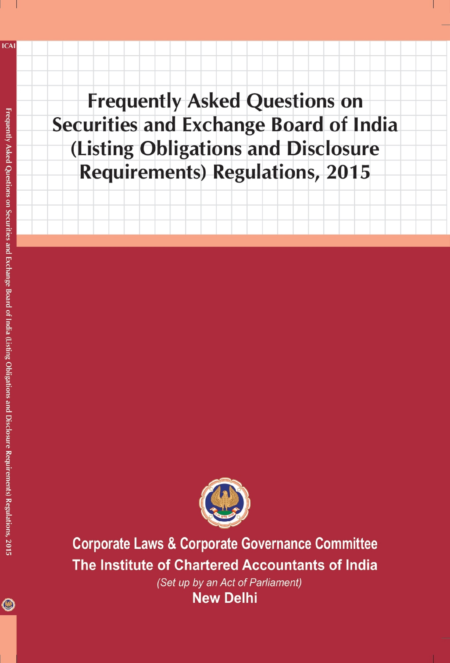 Frequently Asked Questions on Securities and Exchange Board of India (Listing Obligations and Disclosure Requirements) Regulations, 2015 (February, 2021)