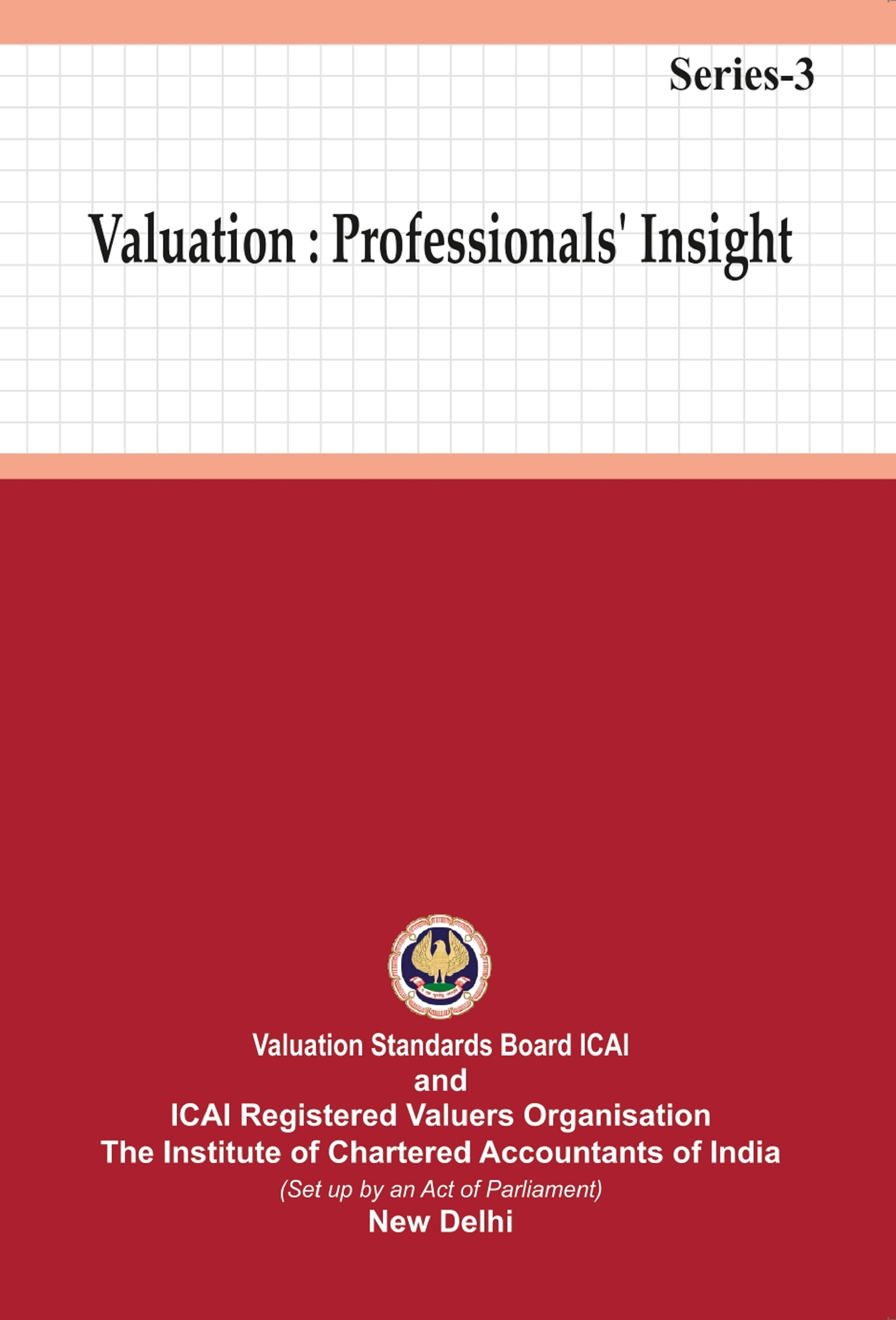 Valuation: Professionals' Insight - Series-3 (July, 2019 Edition)