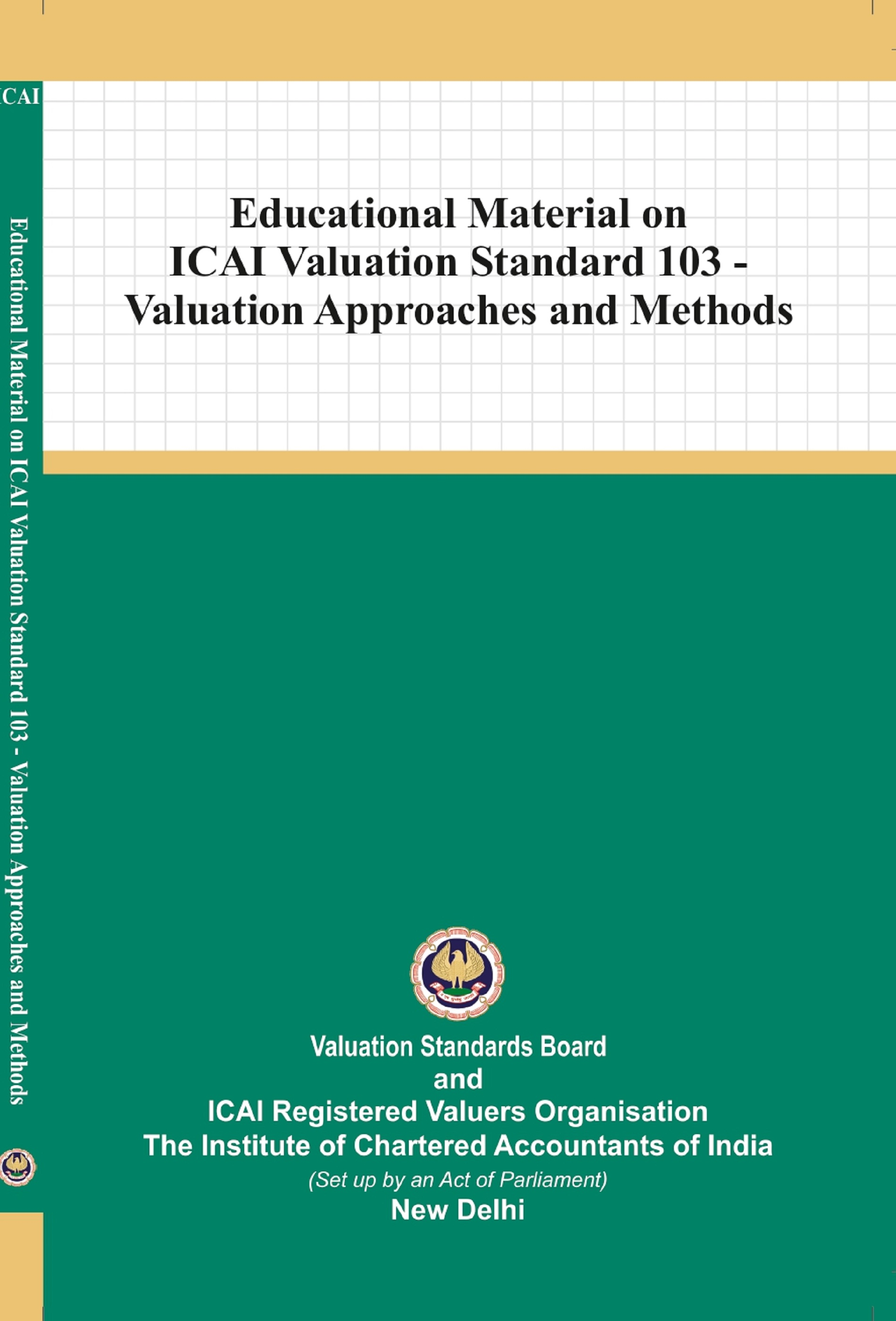 Educational Material on ICAI Valuation Standard 103 - Valuation Approaches and Methods (February, 2021)