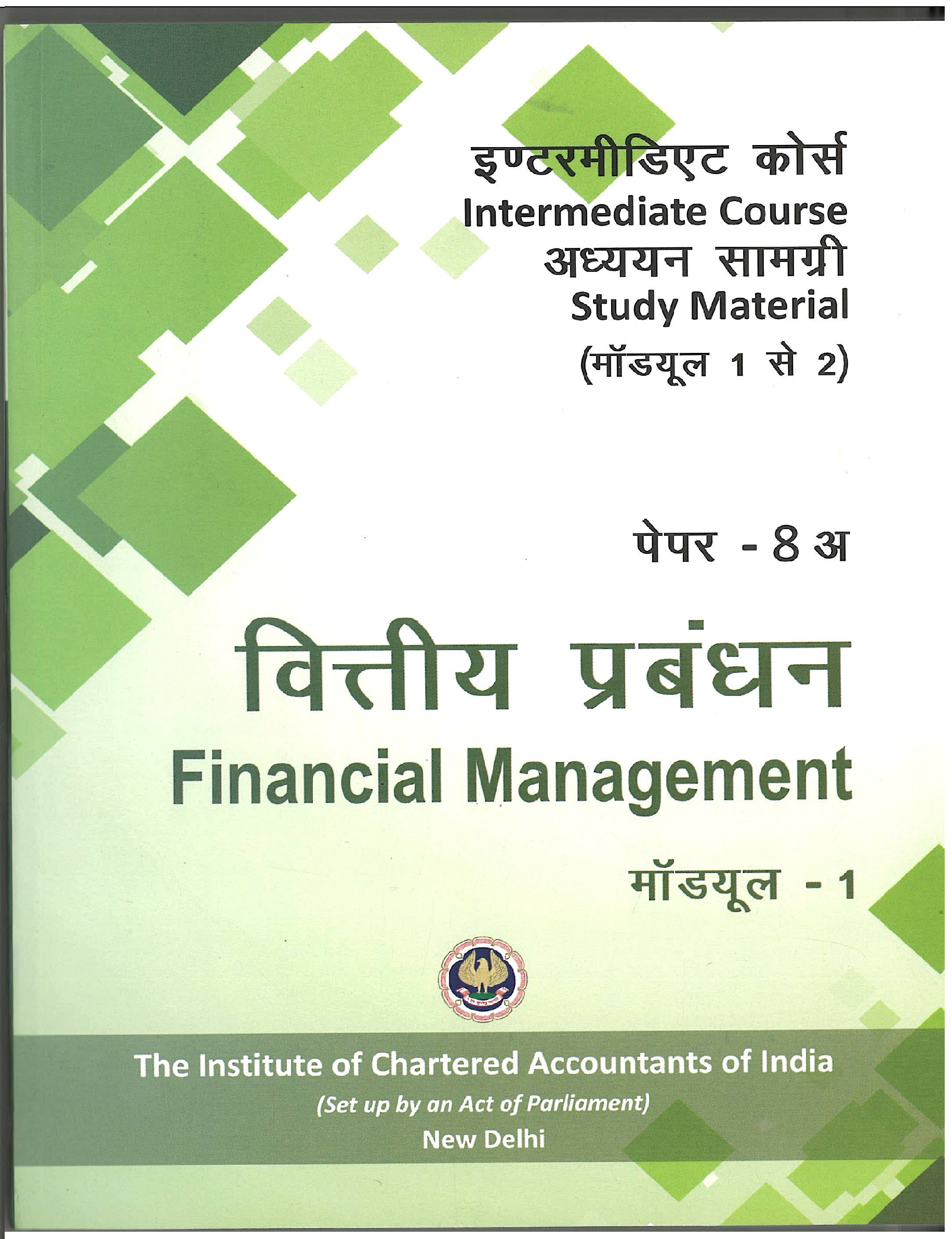 Intermediate Course (Hindi) Study Material Financial Management (Module  1-2) (