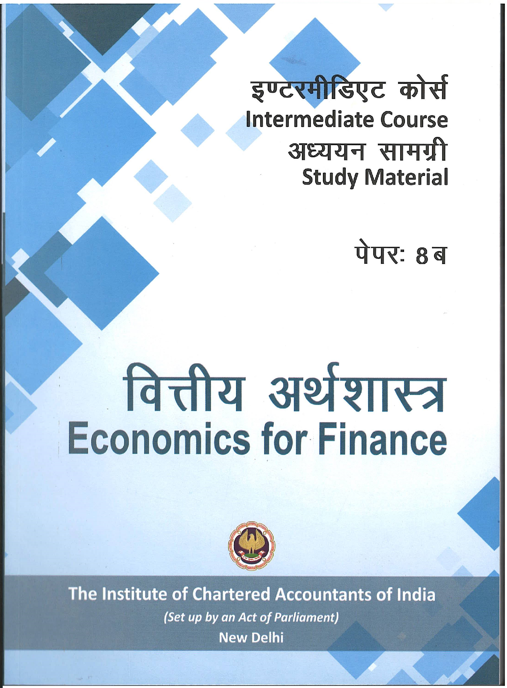 Intermediate Course (Hindi) Study Material Economics for Finance (July, 2017)