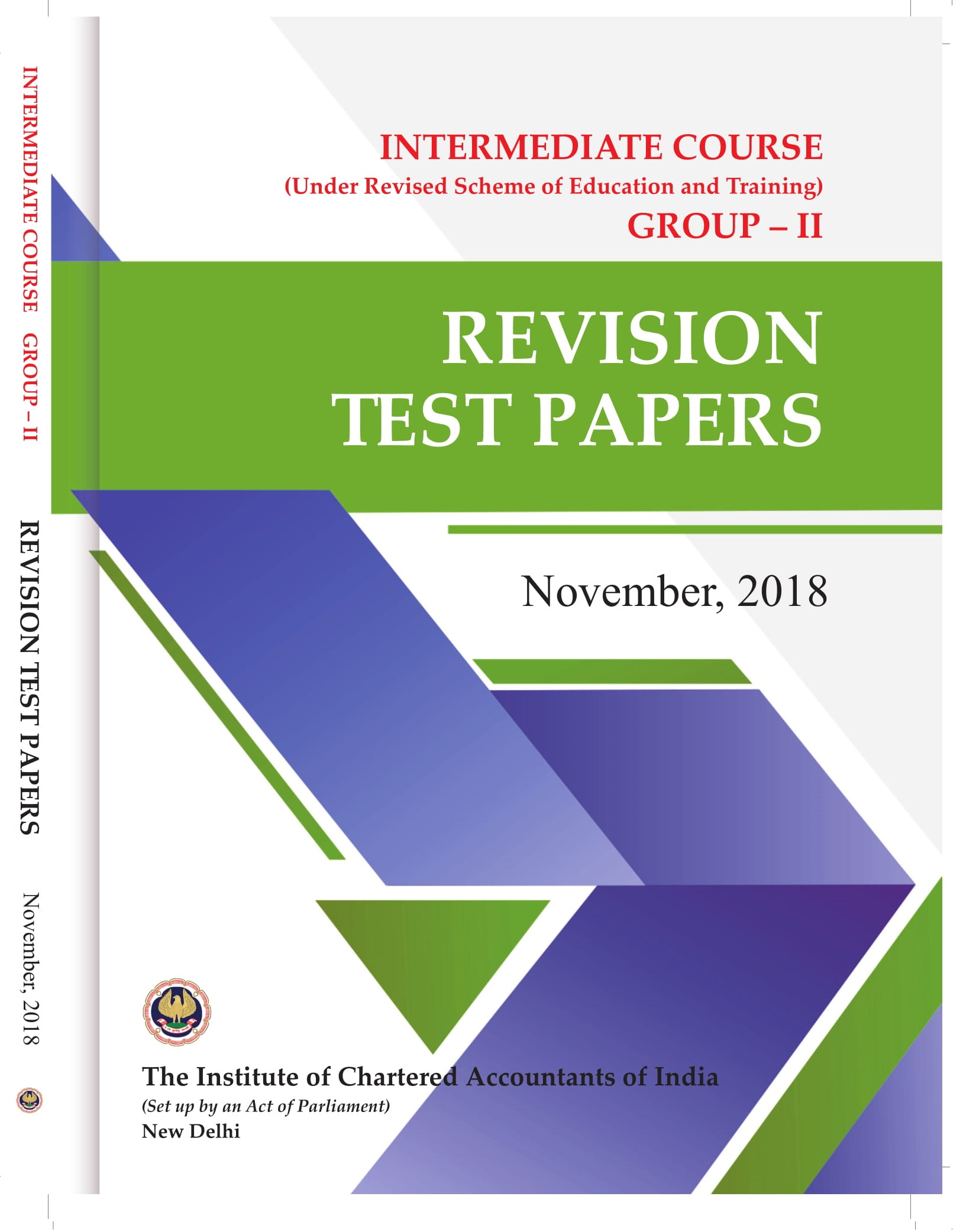 Intermediate Course (Under Revised Scheme of Education and Training) - Group - II - Revision Test Papers - November, 2018