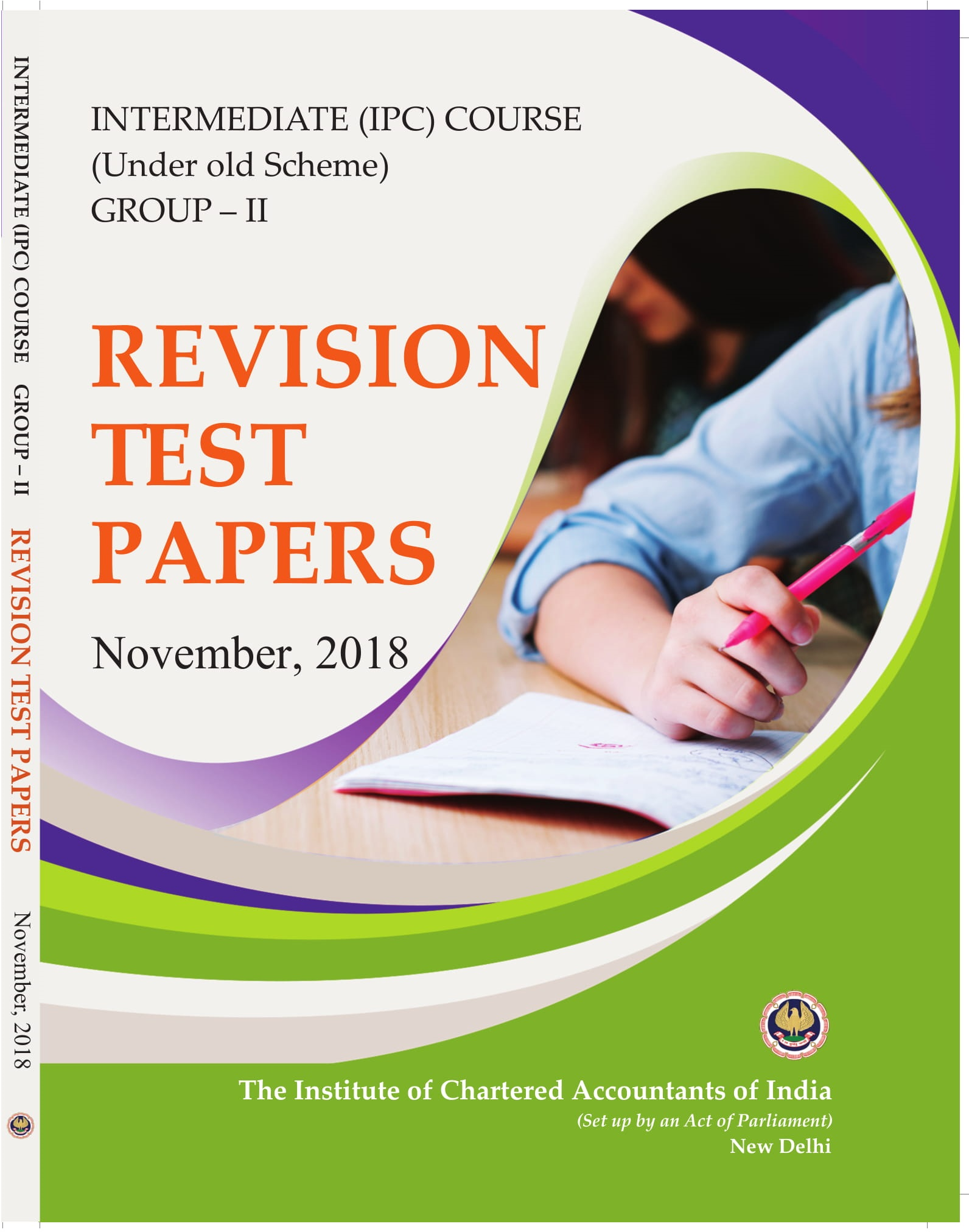 Intermediate (IPC) Course (Under Old Scheme) - Group - II - Revision Test Papers - November, 2018