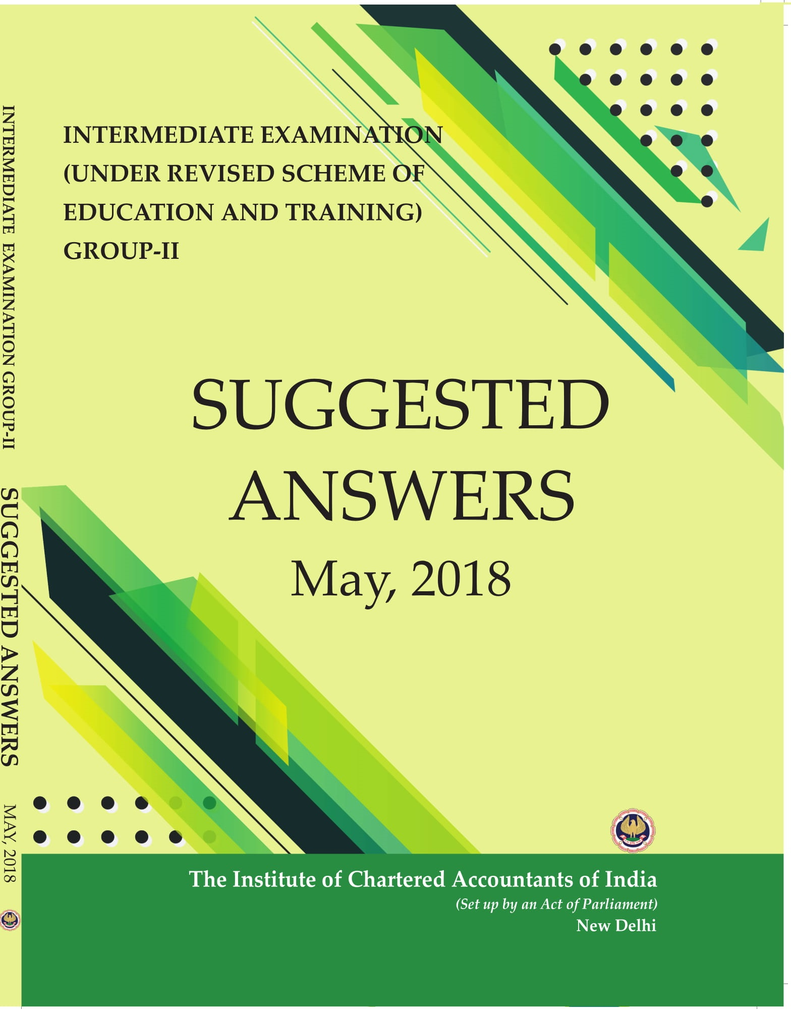 Intermediate Examination (Under Revised Scheme of Education and Training) Group-2 Suggested Answers May, 2018
