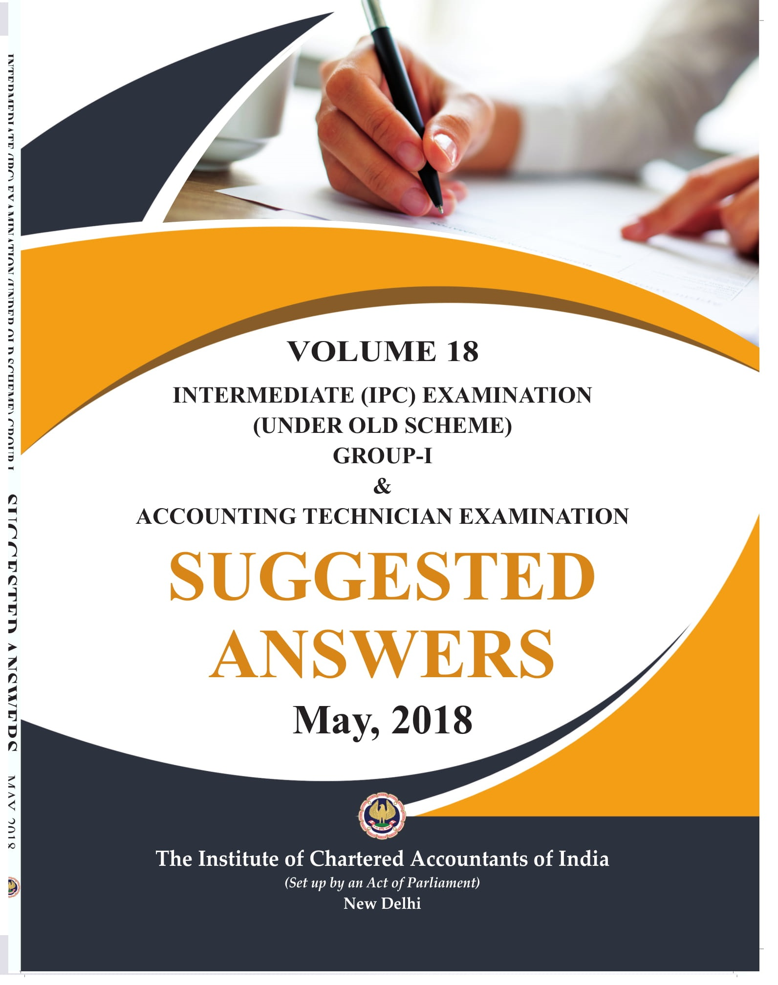 Intermediate (IPC) Examination (Under Old Scheme) and Accounting Technician Examination Group-1 Suggested Answer May, 2018