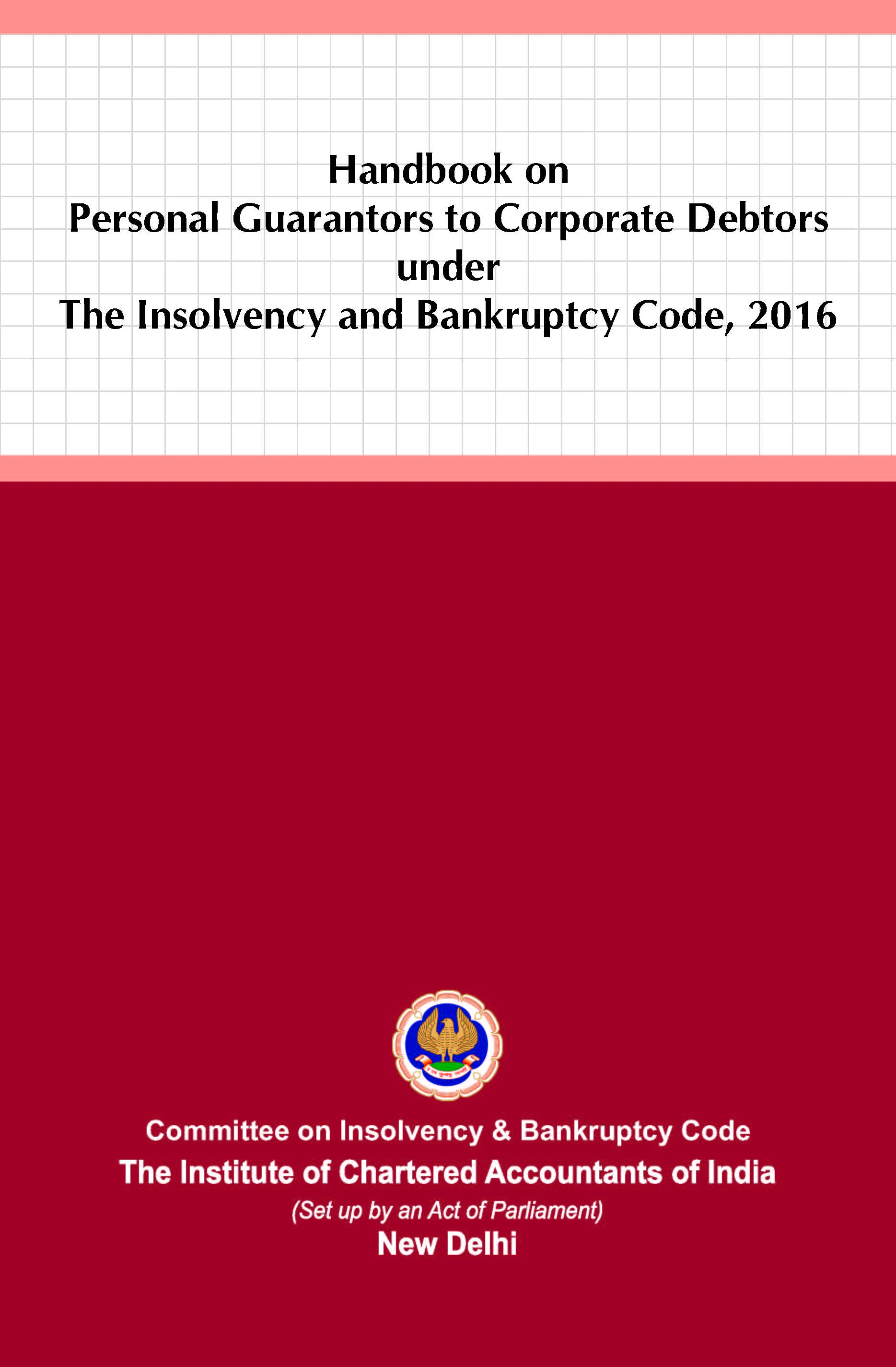 Handbook on Personal Guarantors to Corporate Debtors under The Insolvency and Bankruptcy Code, 2016 (June, 2021)