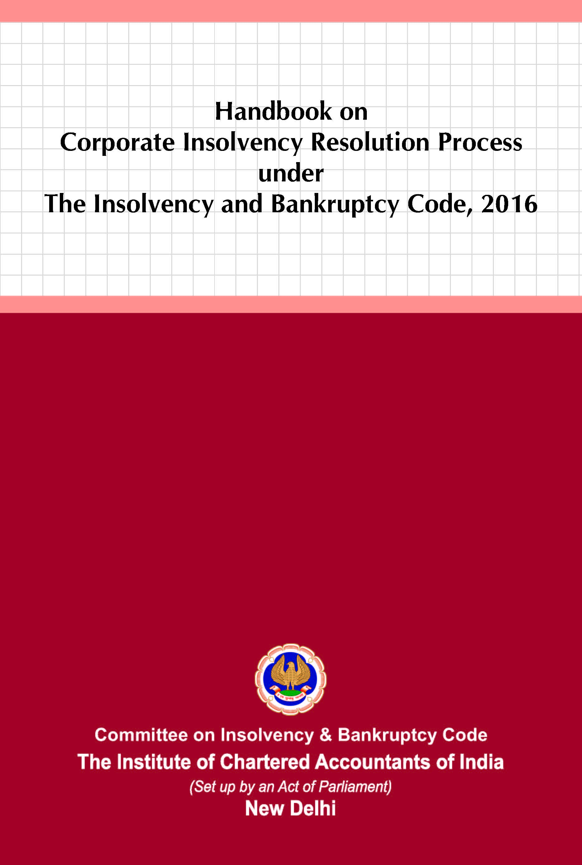 Handbook on Corporate Insolvency Resolution Process under The Insolvency and Bankruptcy Code, 2016 (June, 2021)