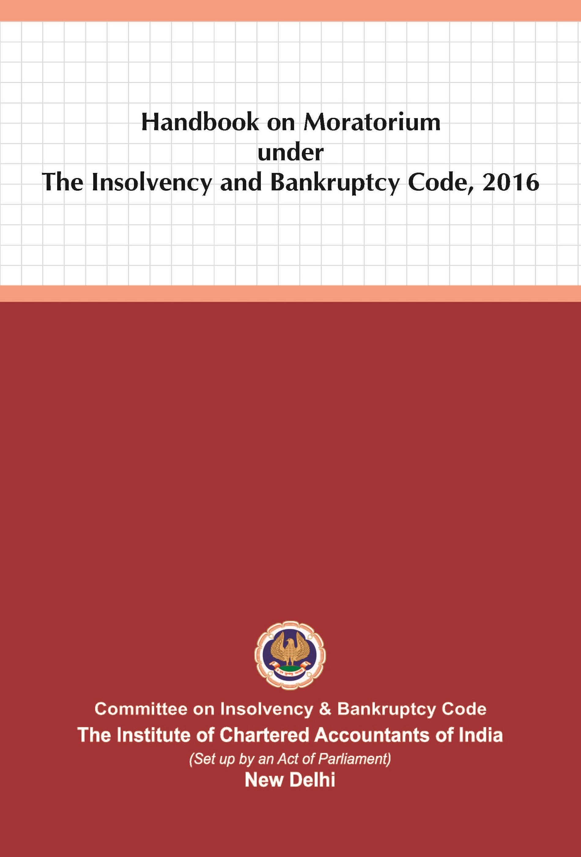 Handbook on Moratorium under The Insolvency and Bankruptcy Code, 2016 (June, 2021)