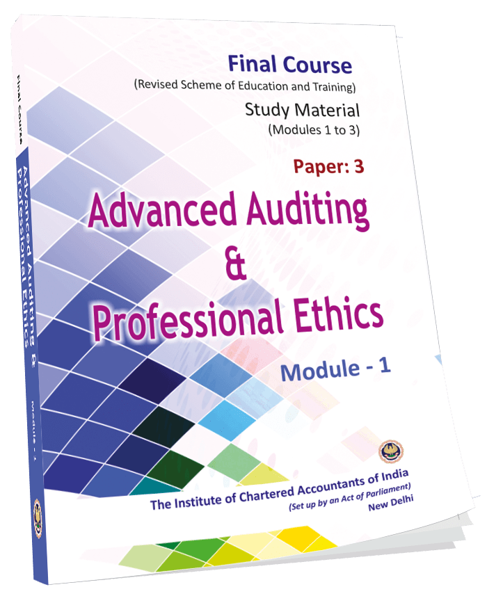 Advanced Auditing and Professional Ethics - (Module 1-3), August, 2017