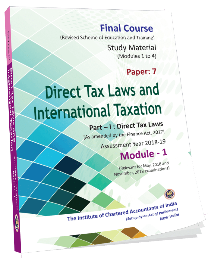 Direct Tax Laws & International Taxation -  (Module 1-4),August, 2017