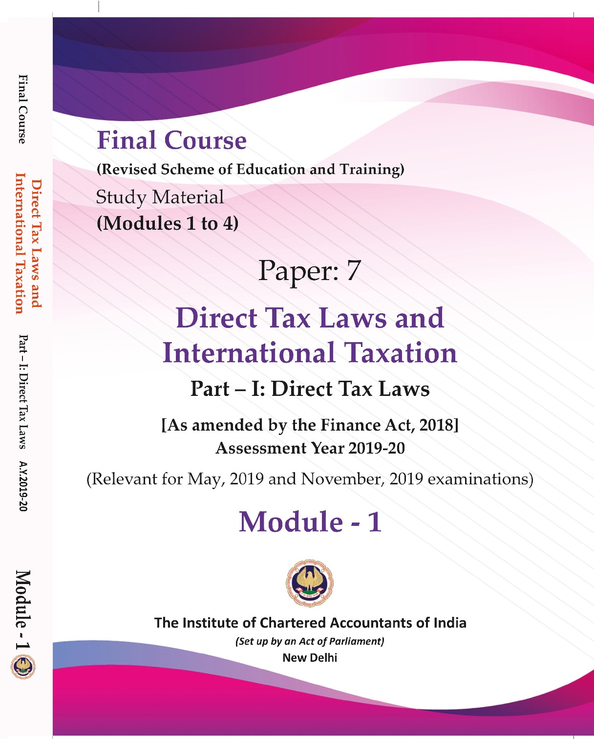 Final Course (Revised Scheme) Study Material - Paper: 7 - Direct Tax Laws and International Taxation (Module 1 to 4) (September, 2018)