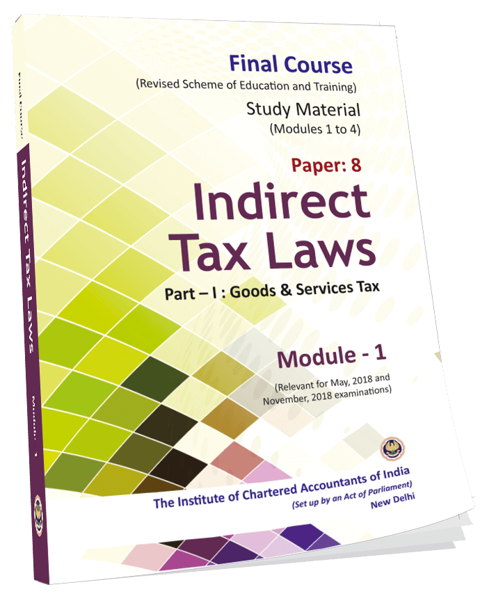 Indirect Tax Laws - (Module 1-4),August, 2017