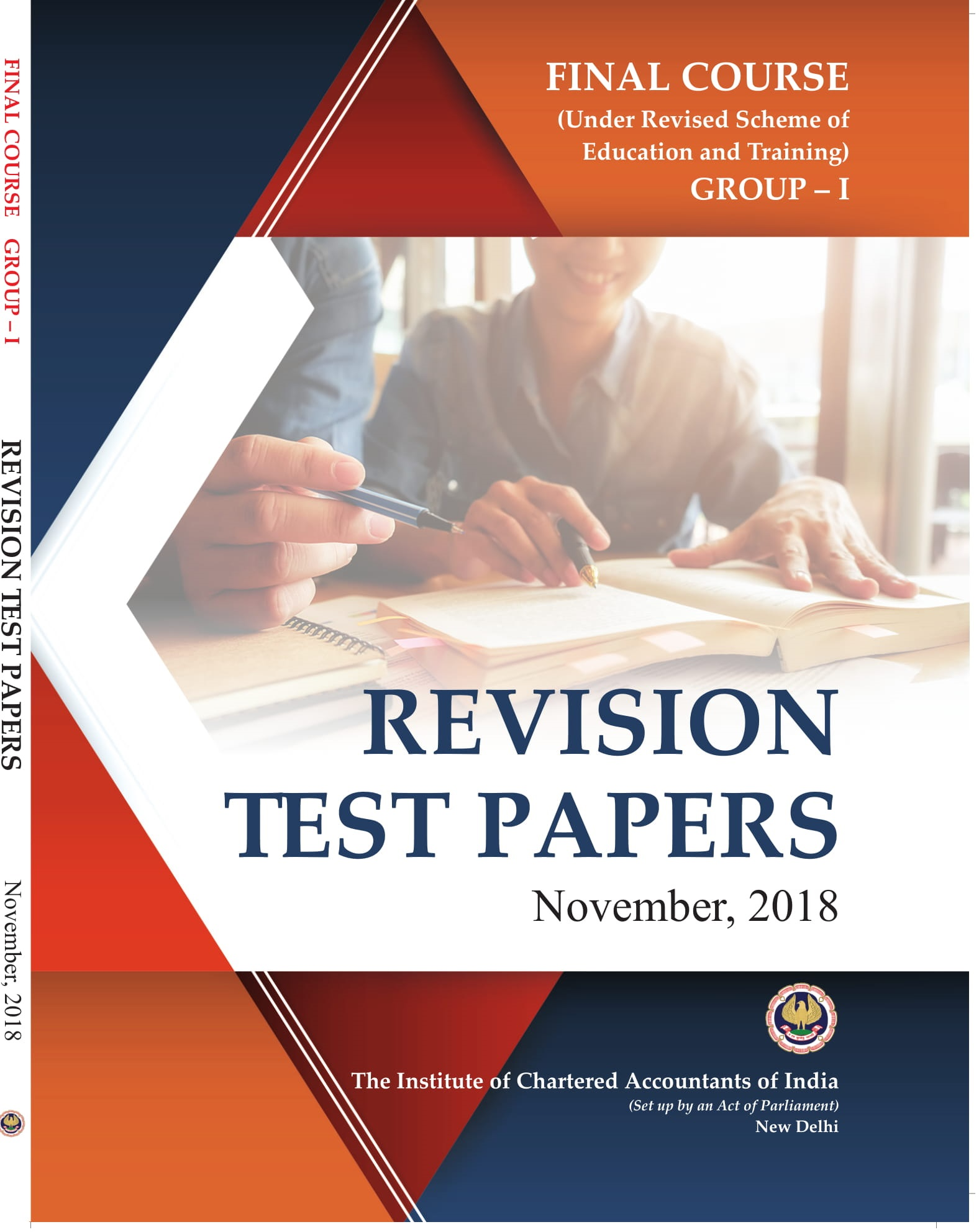 Final Course (Under Revised Scheme of Education and Training) - Group - I - Revision Test Papers - November, 2018