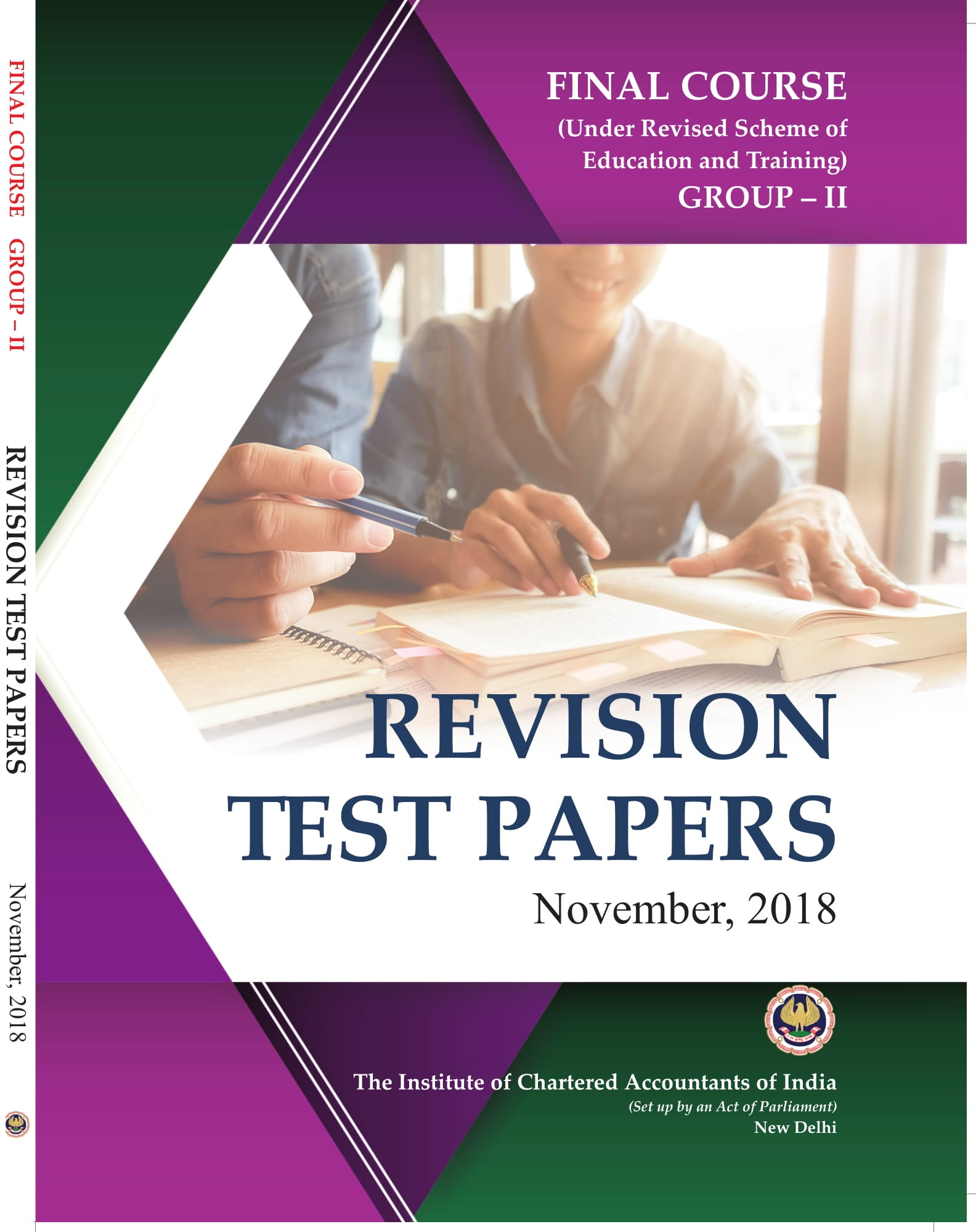 Final Course (Under Revised Scheme of Education and Training) - Group - II - Revision Test Papers - November, 2018