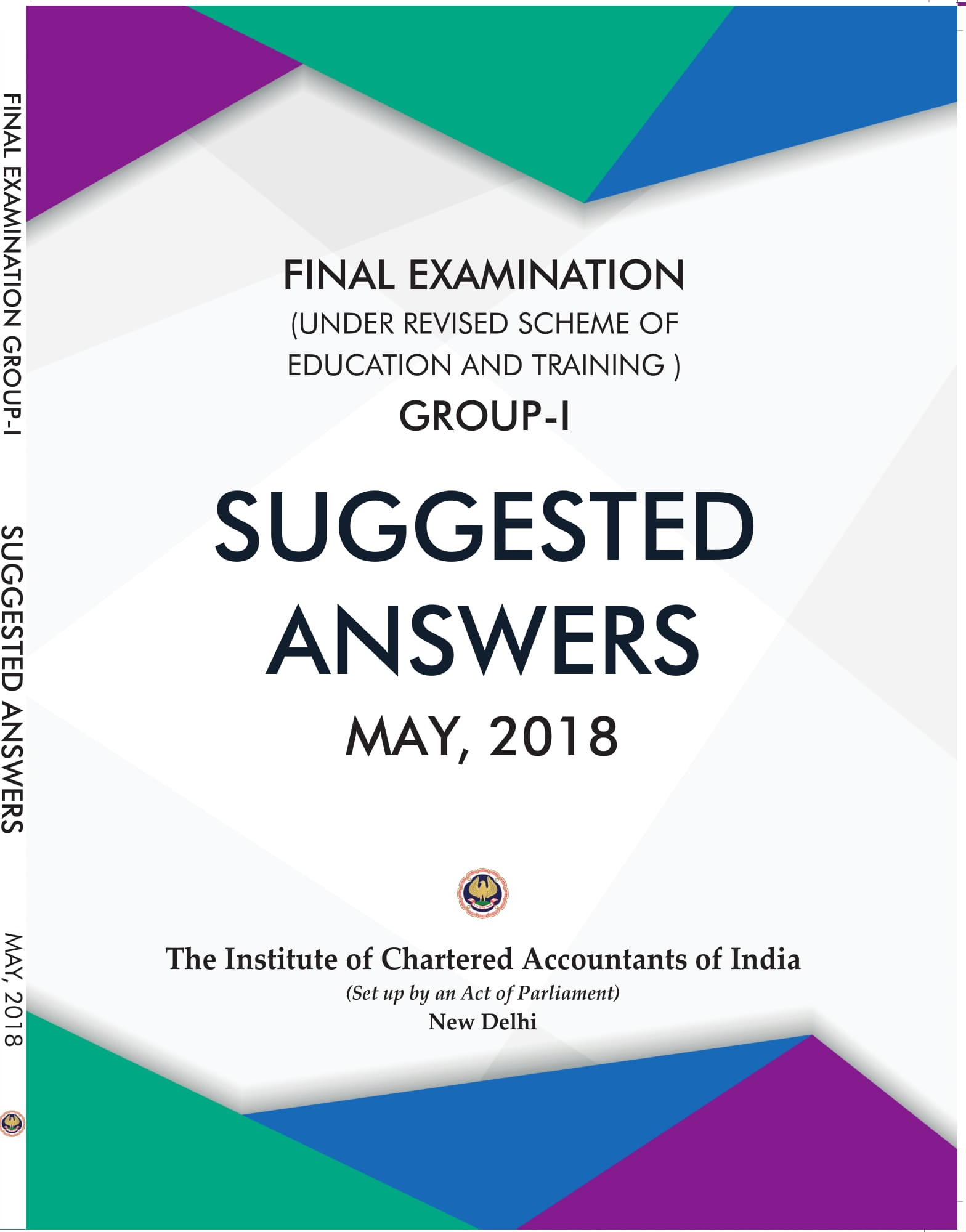 Final Examination (Under Revised Scheme of Education and Training) Group-1 Suggested Answers May, 2018