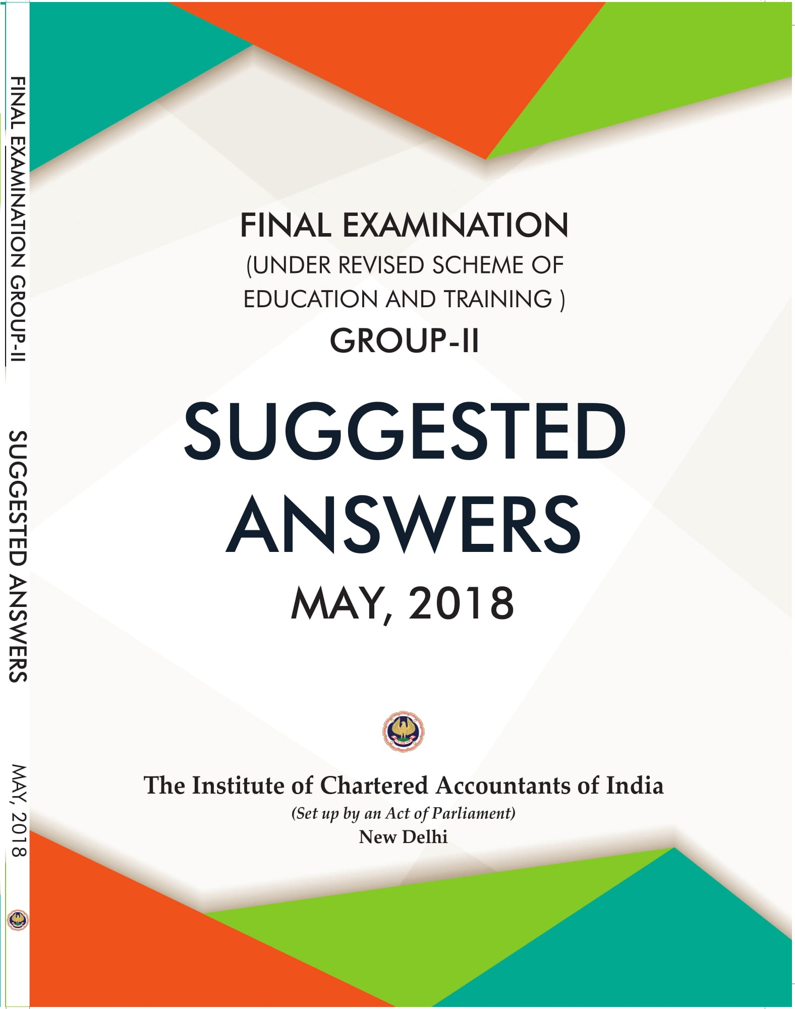 Final Examination (Under Revised Scheme of Education and Training) Group-2 Suggested Answers May, 2018