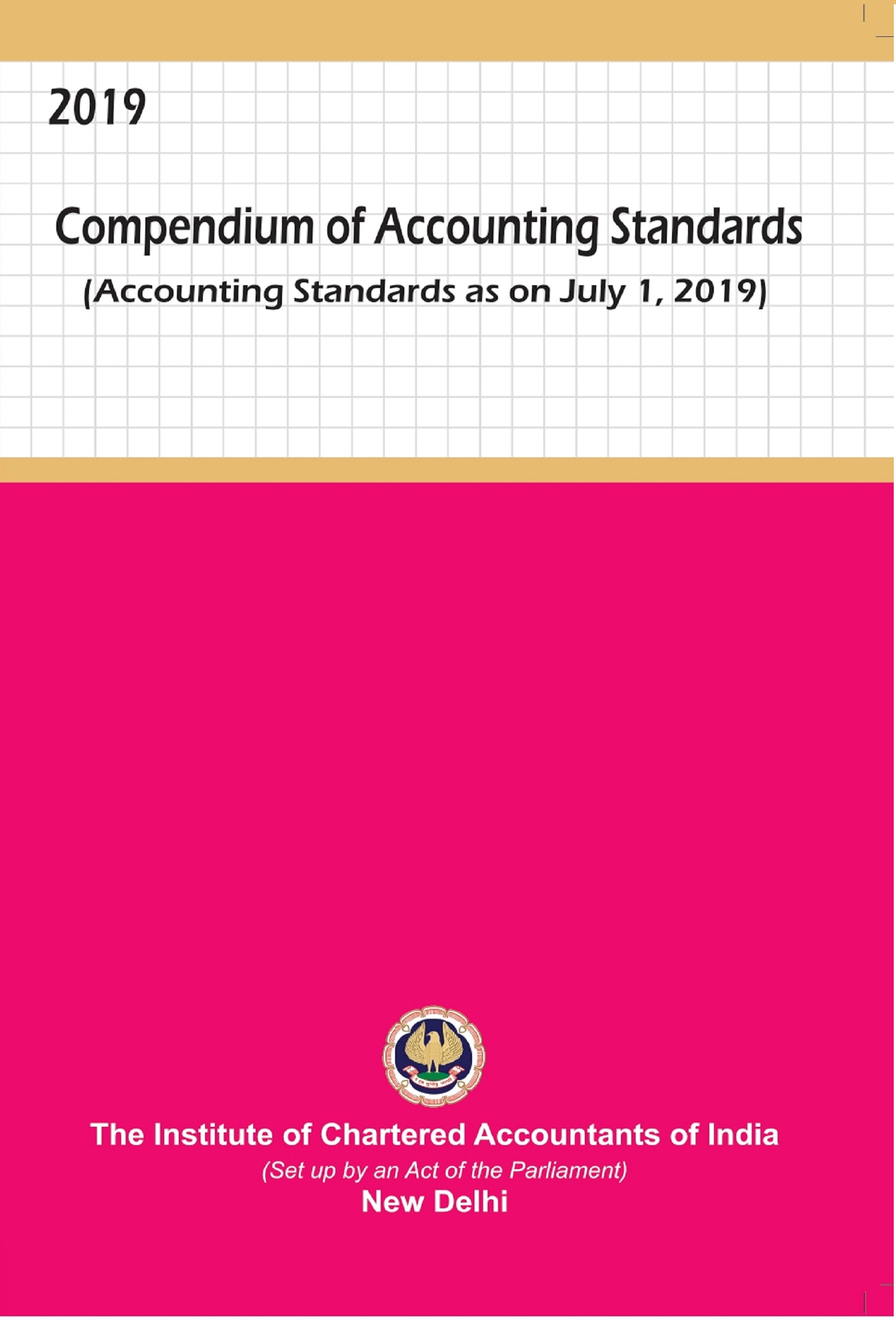 Compendium of Accounting Standards as on July 1, 2019