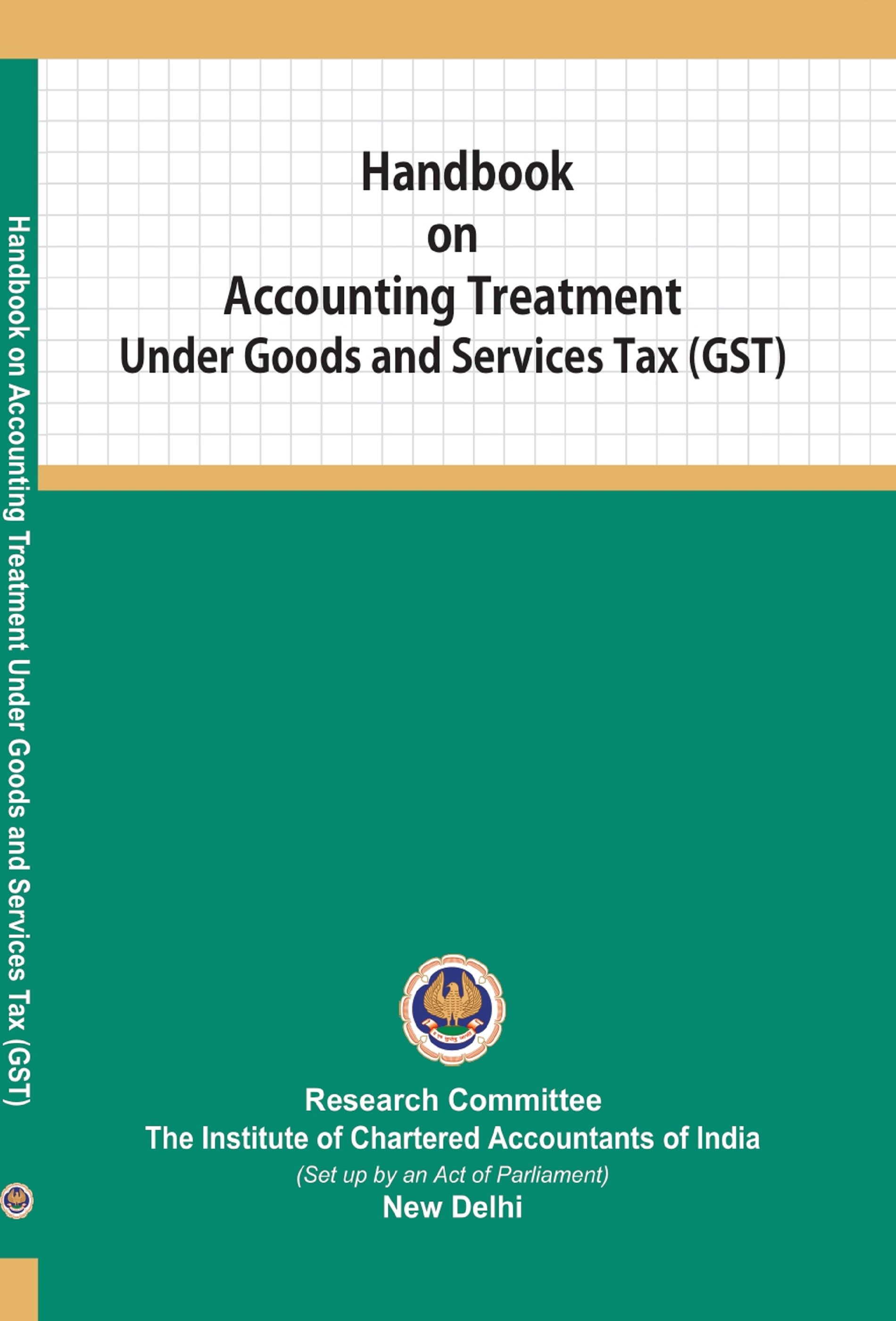 Handbook on Accounting Treatment Under Goods and Services Tax (GST) (July, 2019)