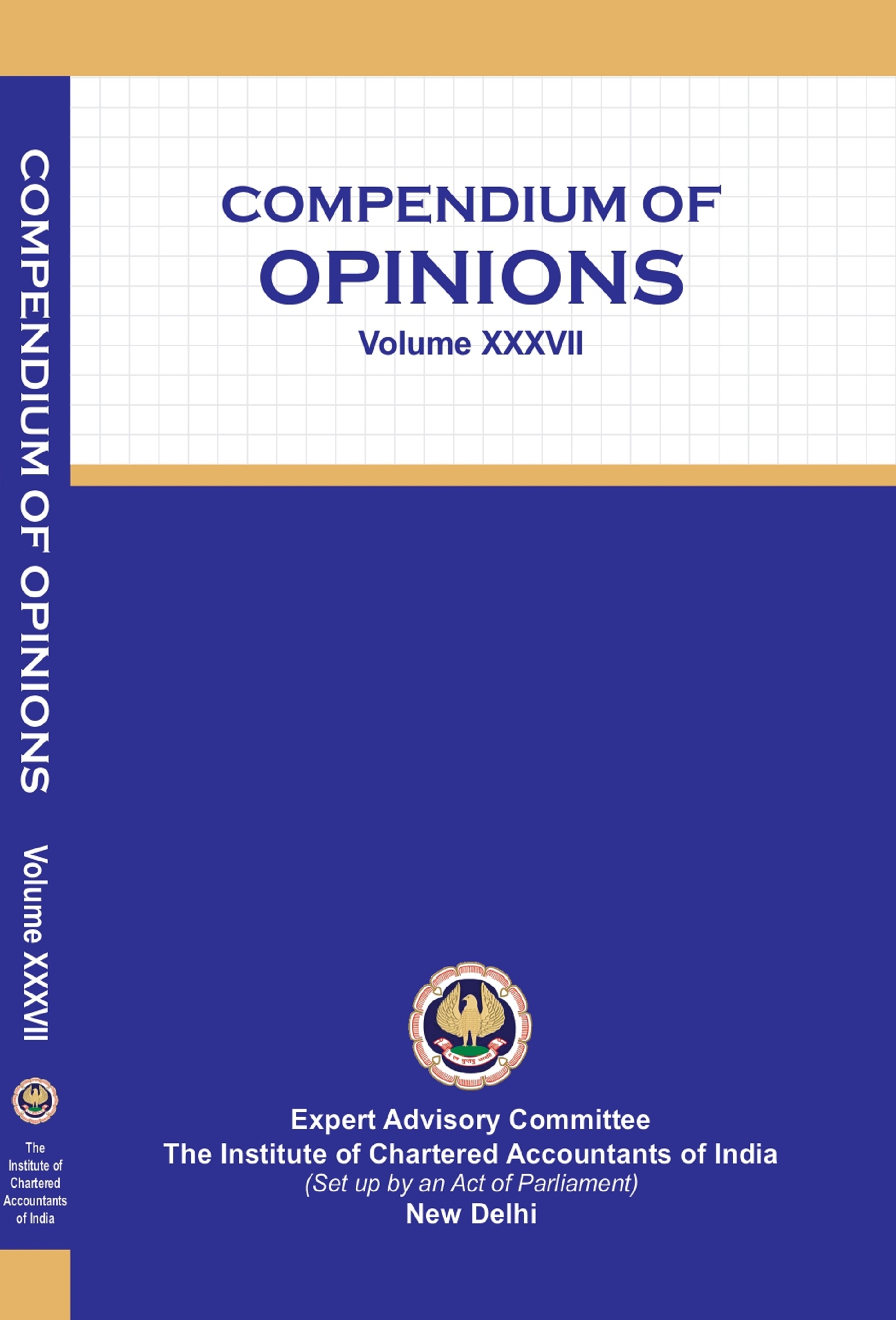 Compendium of Opinions Volume XXXVII (2020 Edition)