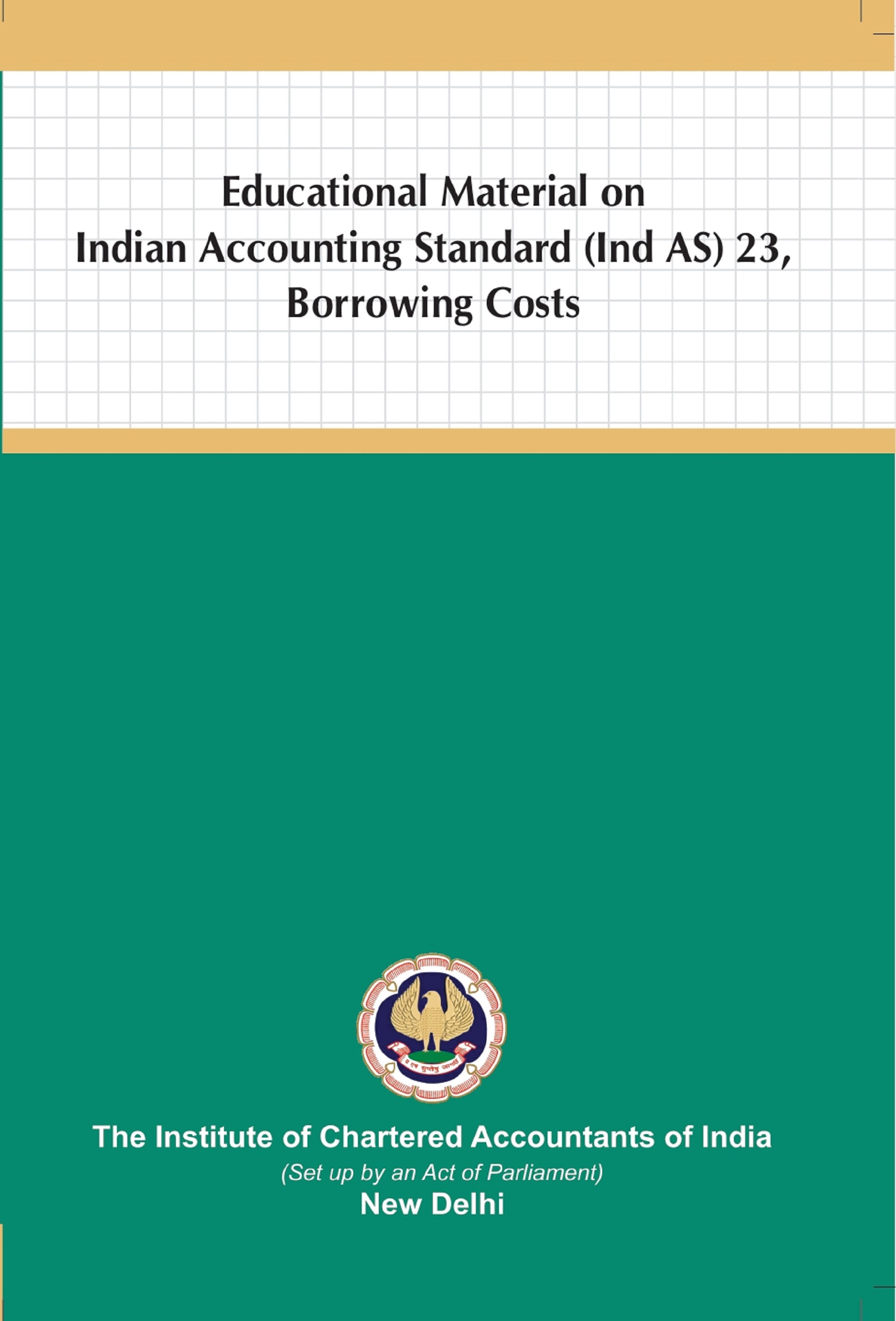 Educational Material on Indian Accounting Standard (Ind AS) 23, Borrowing Costs (January, 2021)