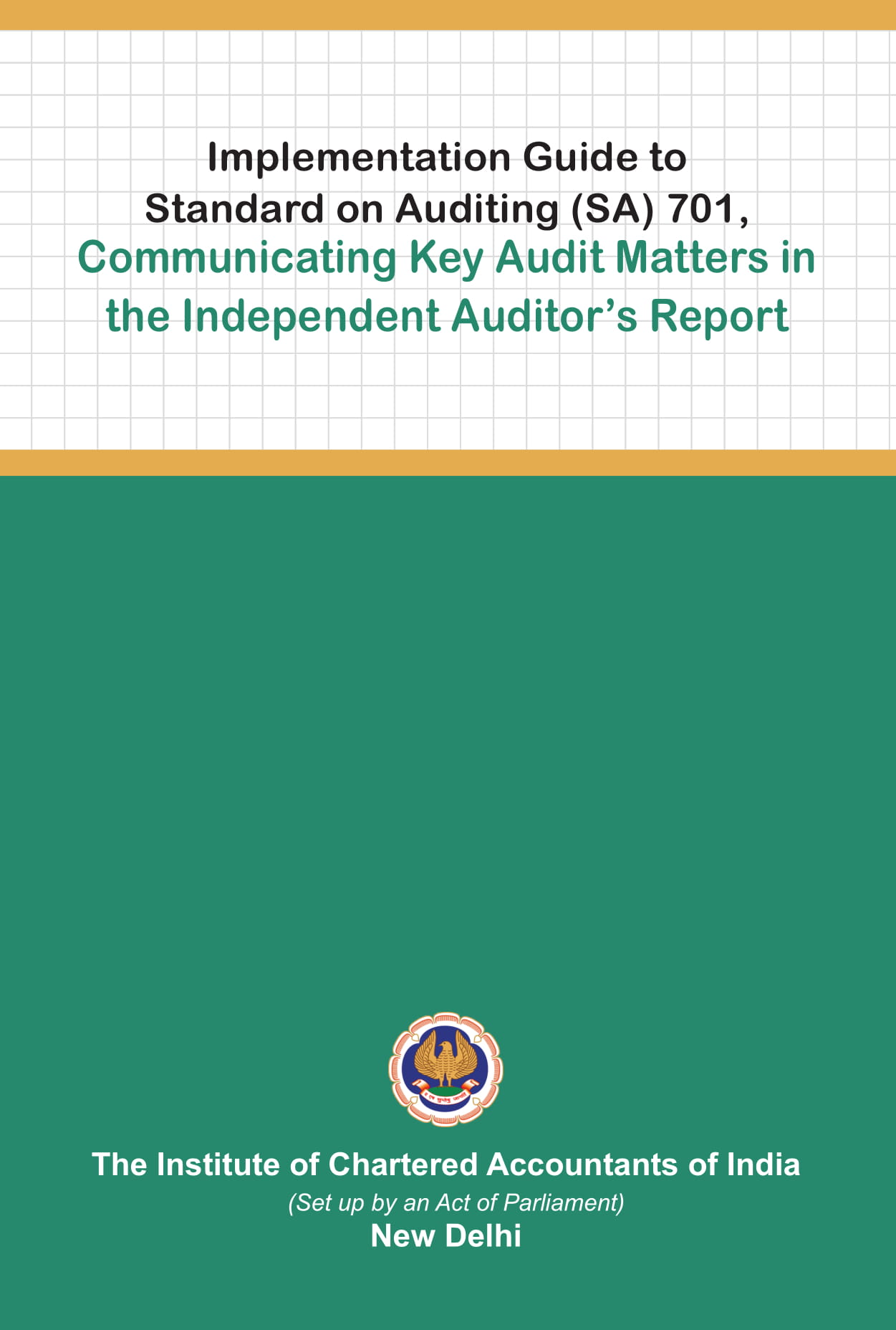 Implementation Guide to Standard on Auditing (SA) 701, Communicating Key Audit Matters in the Independent Auditor's Reports (August, 2018)