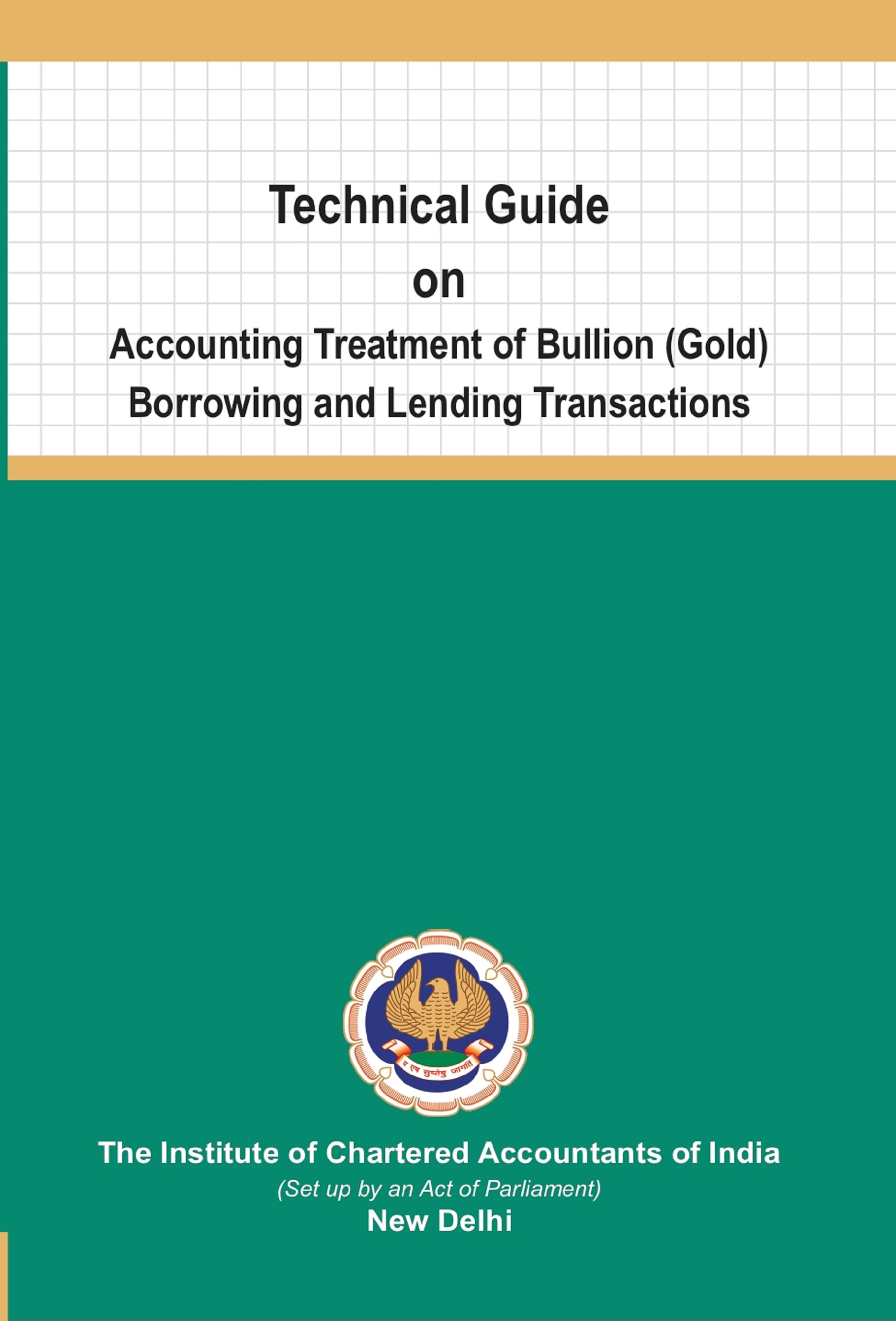 Technical Guide on Accounting Treatment of Bullion (Gold) Borrowing and Lending Transactions (2019)