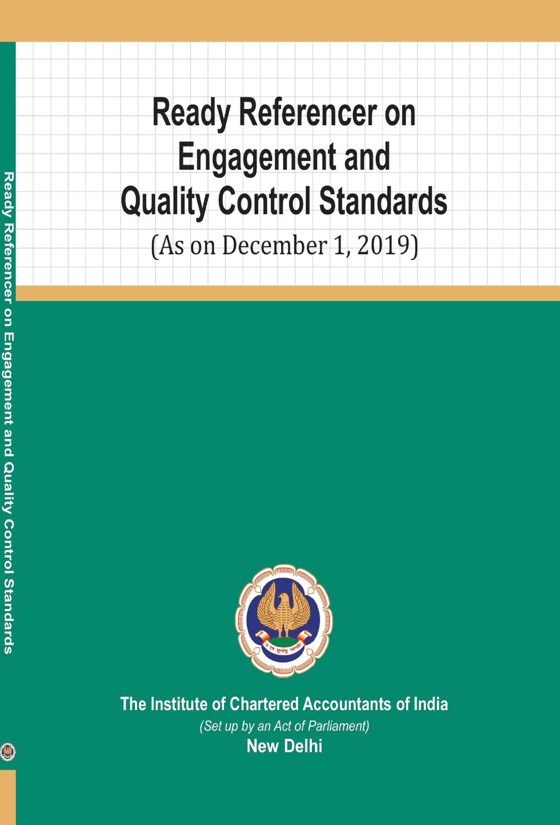 Ready Referencer on Engagement and Quality Control Standards (As on December 1, 2019)