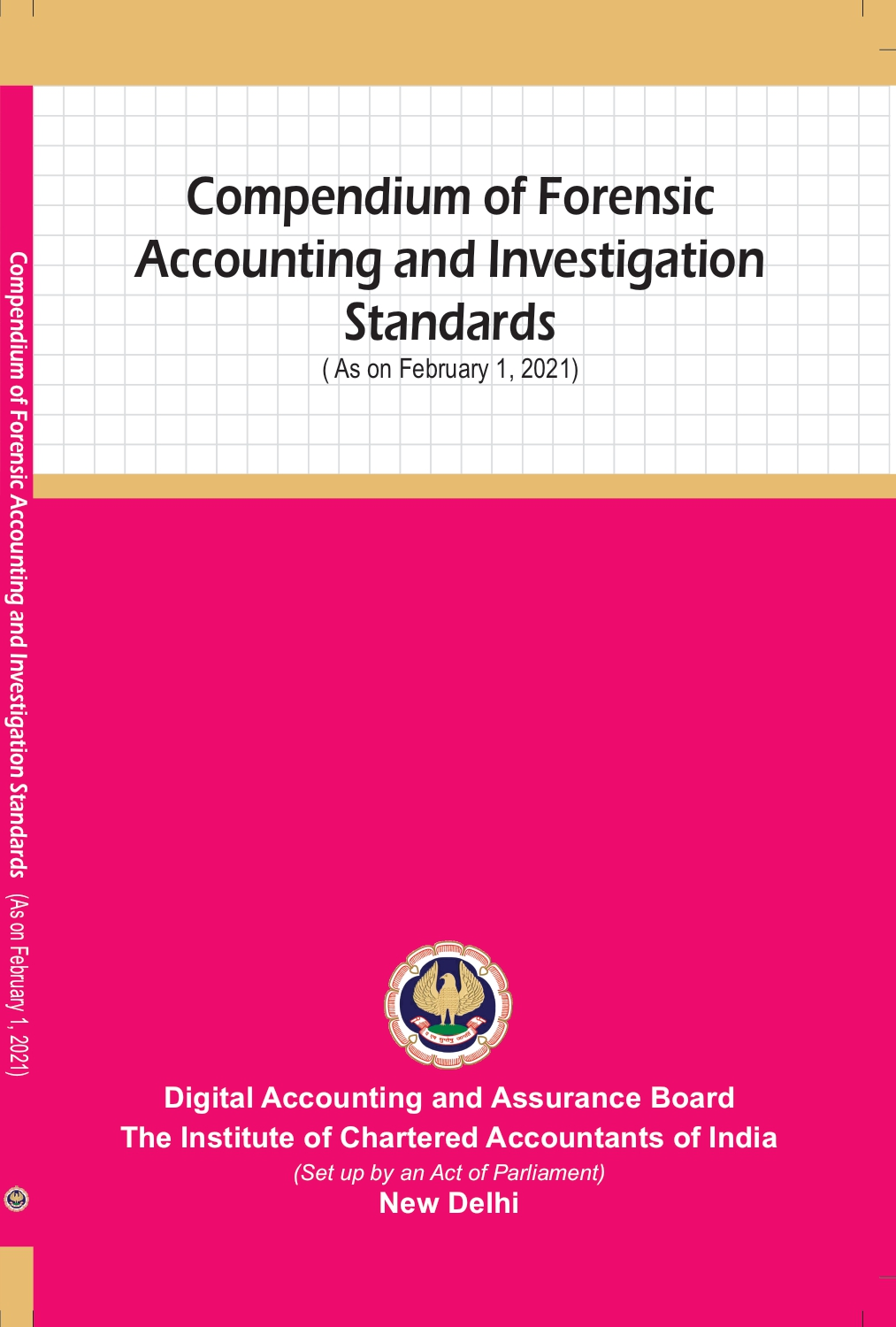 Compendium of Forensic Accounting and Investigation Standards (As on February 1, 2021)