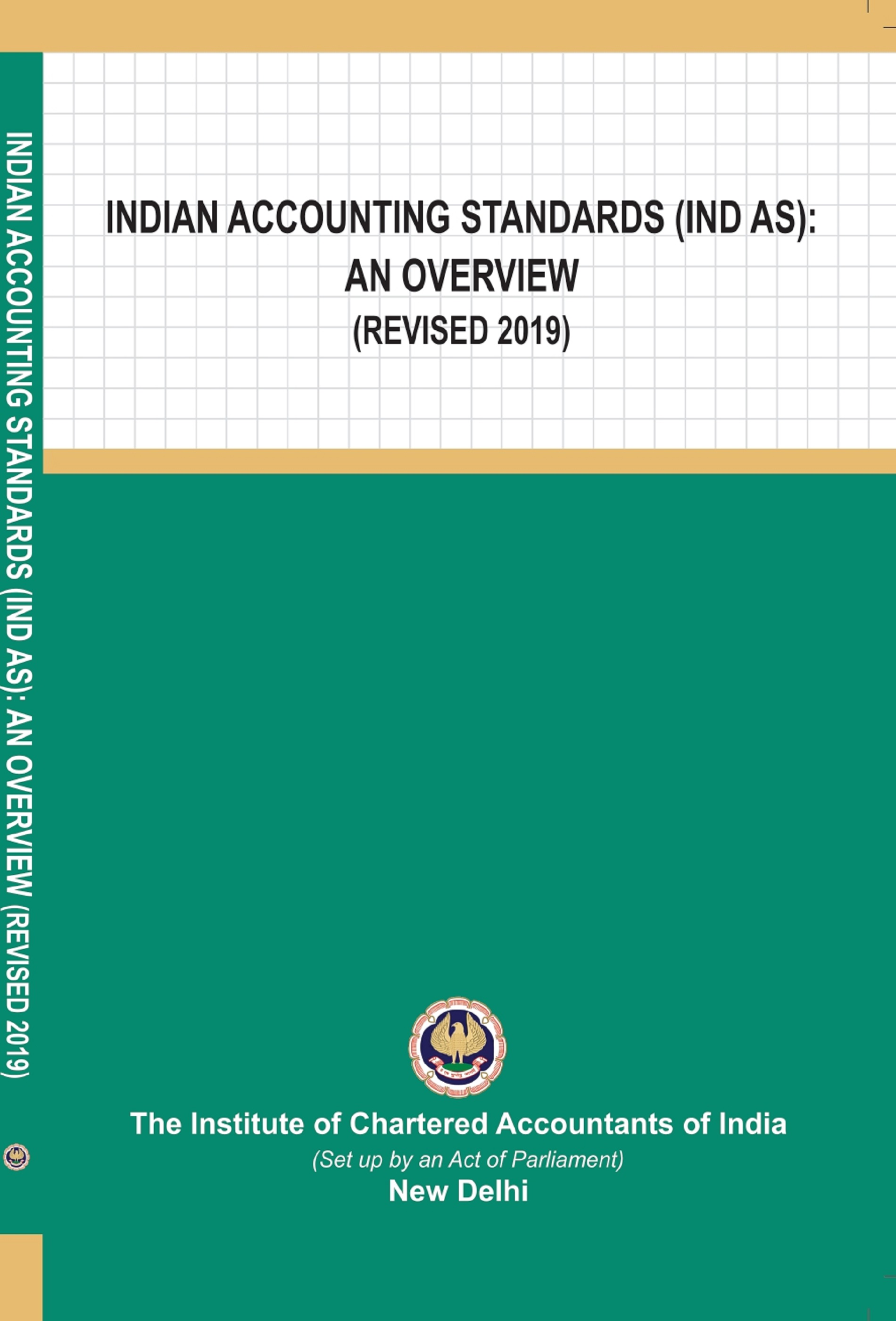 Indian Accounting Standards (Ind AS): An Overview (Revised 2019)