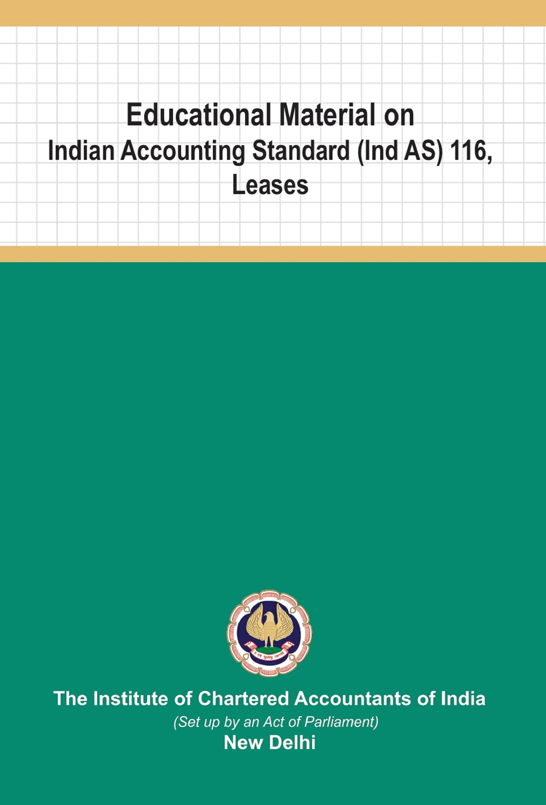 Educational Material on Indian Accounting Standards (Ind AS) 116, Leases (January, 2020)