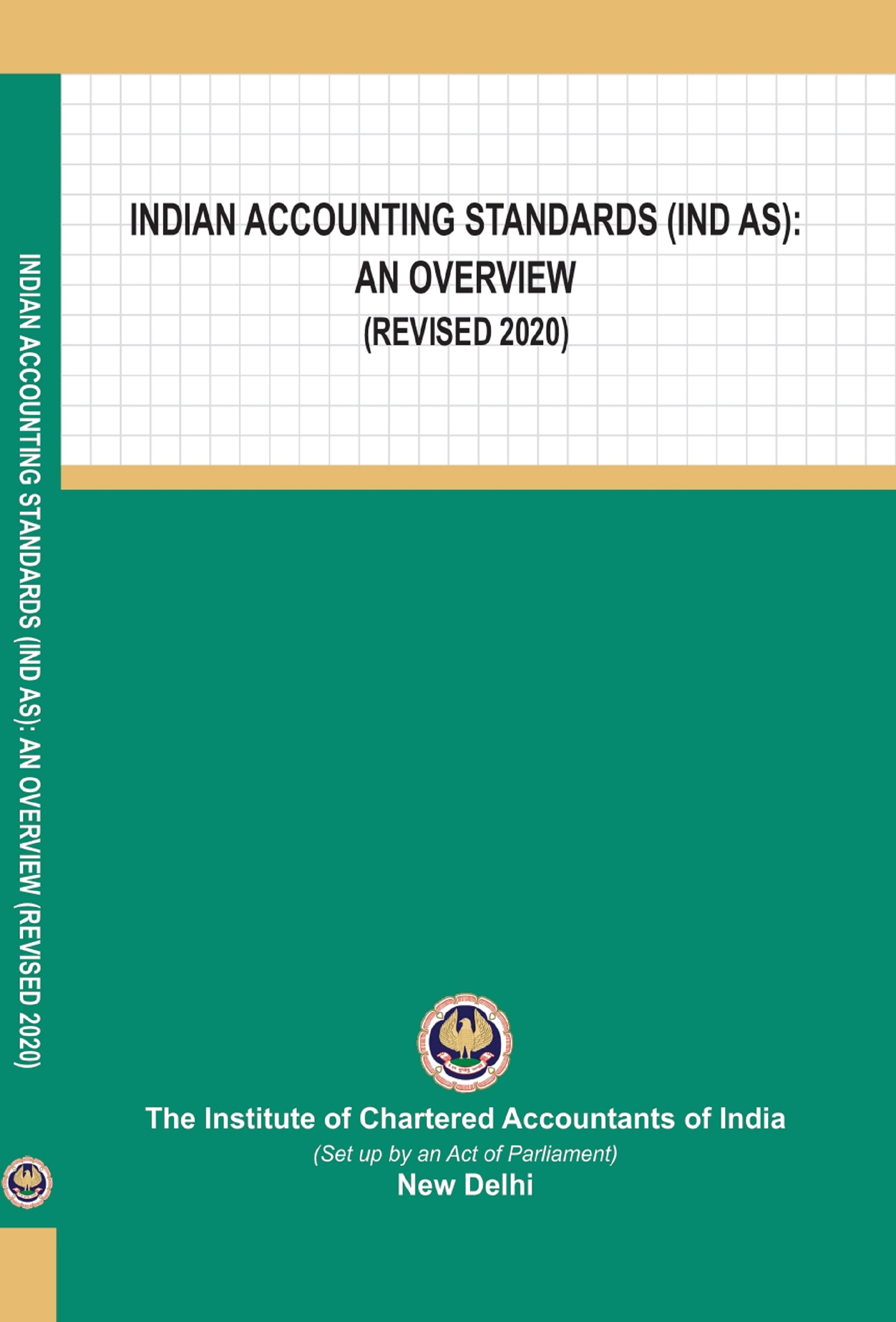 Indian Accounting Standards (Ind AS): An Overview (Revised 2020)