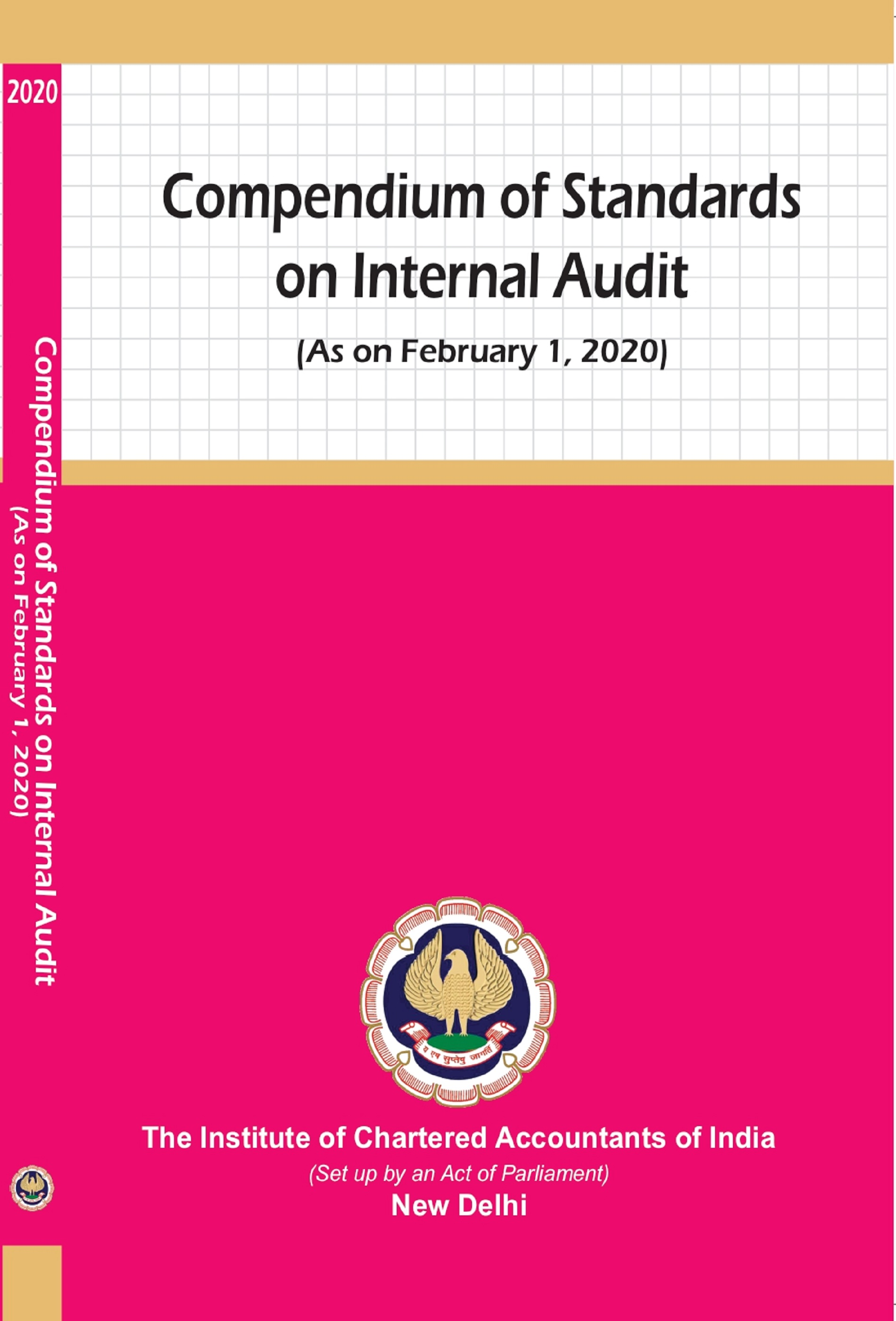 Compendium of Standards on Internal Audit (As on February 1, 2020)