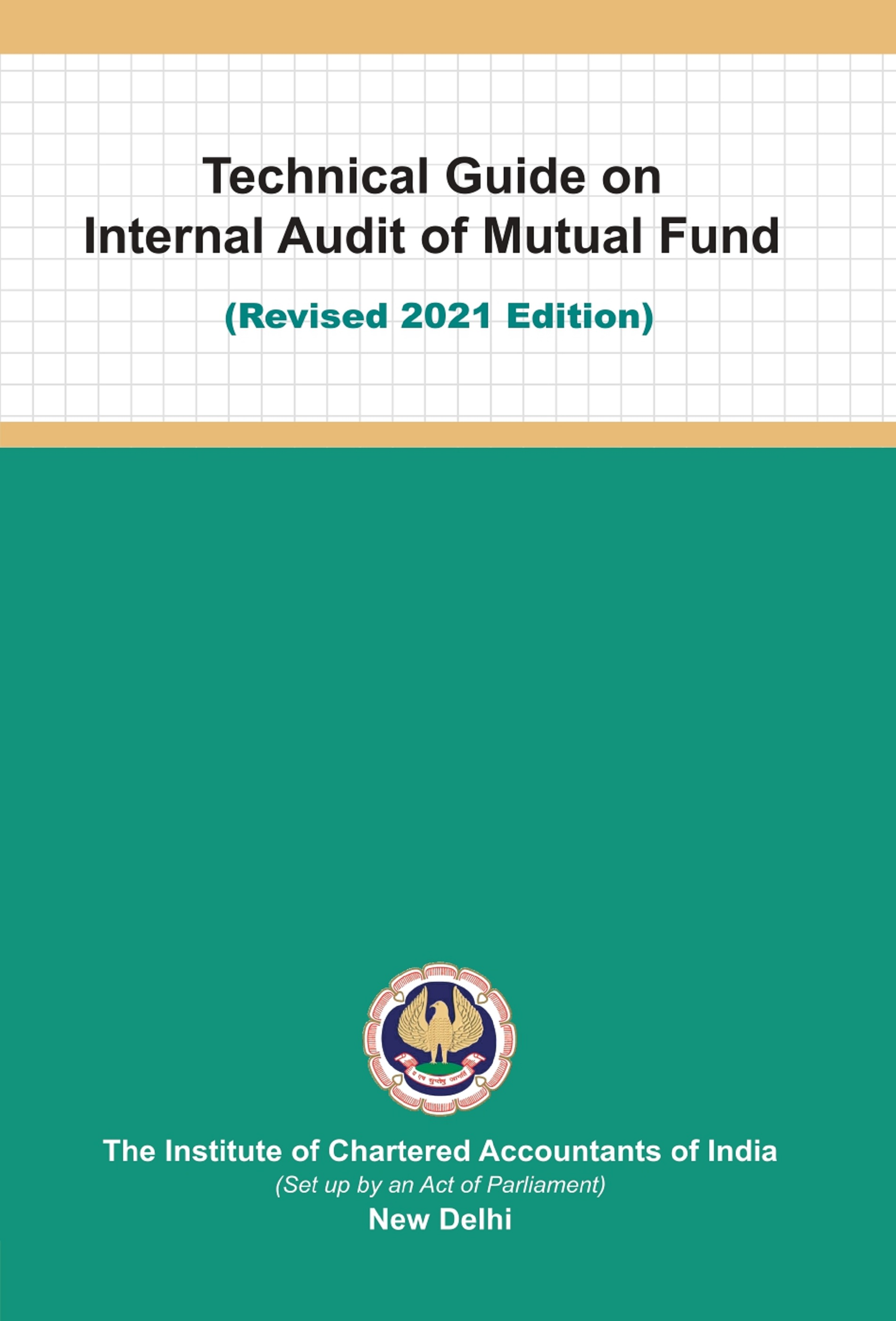 Technical Guide on Internal Audit of Mutual Fund (Revised 2021 Edition)