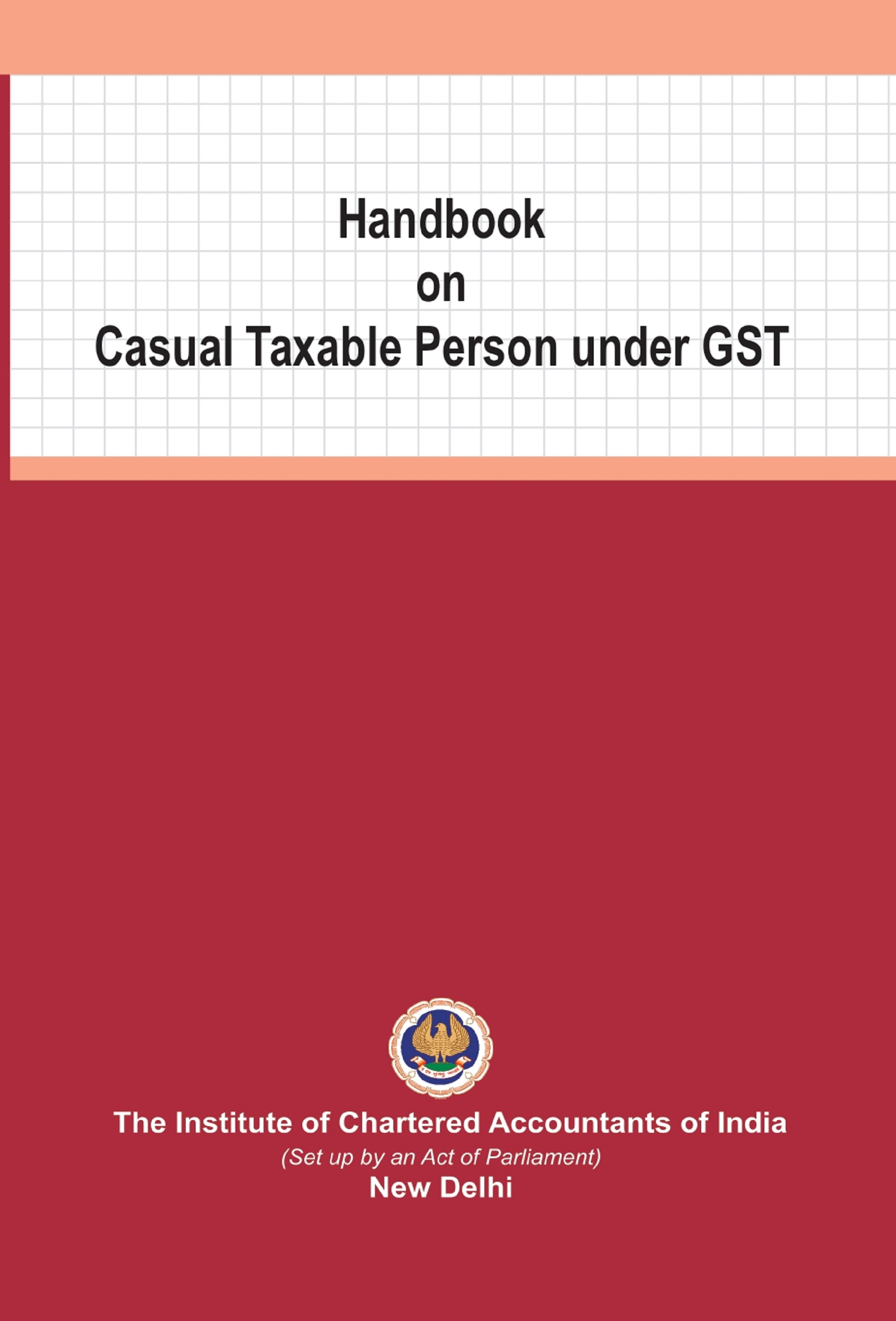 Handbook on Casual Taxable Person under GST (May, 2020)