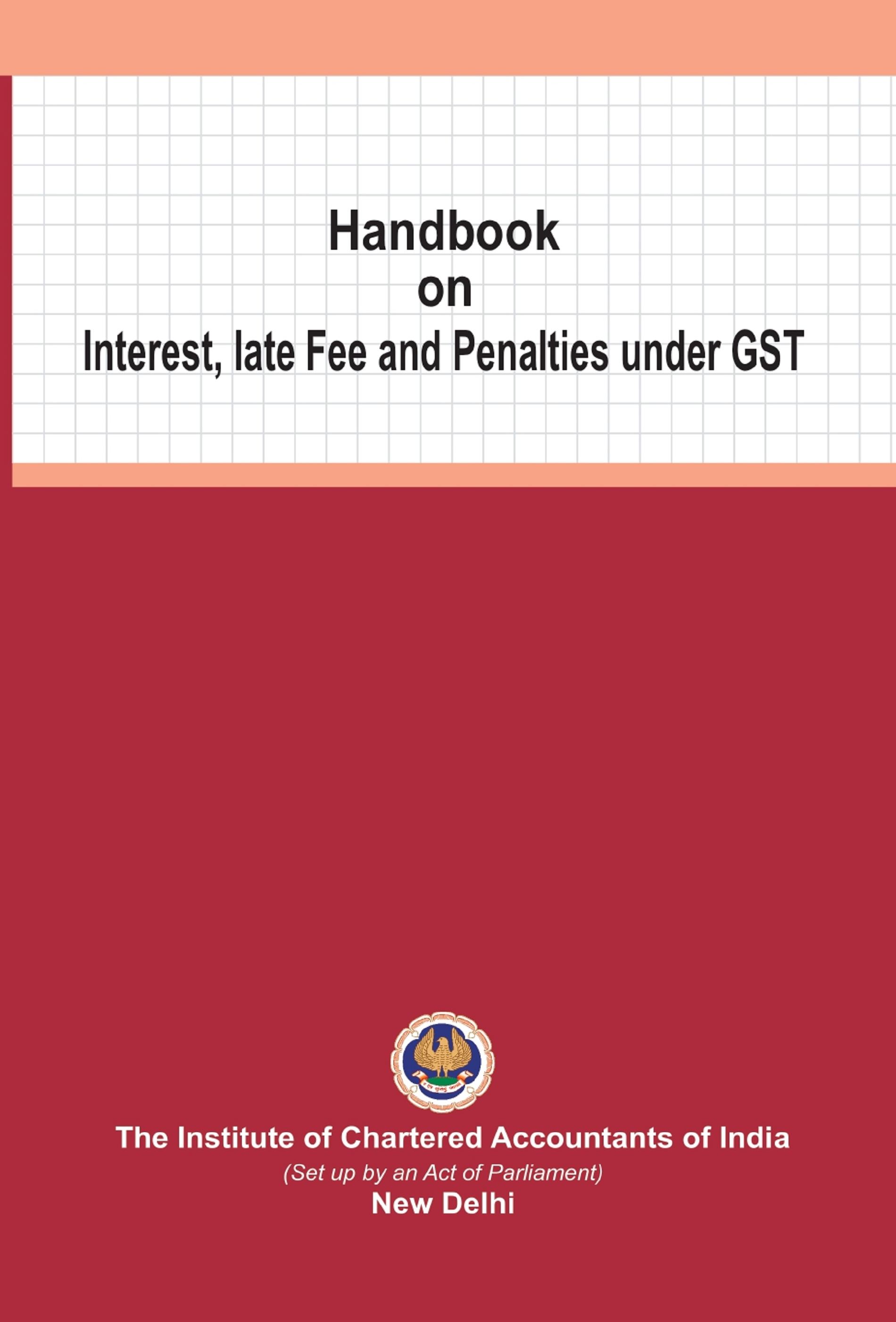 Handbook on Interest, late Fee and Penalties under GST (May, 2020)