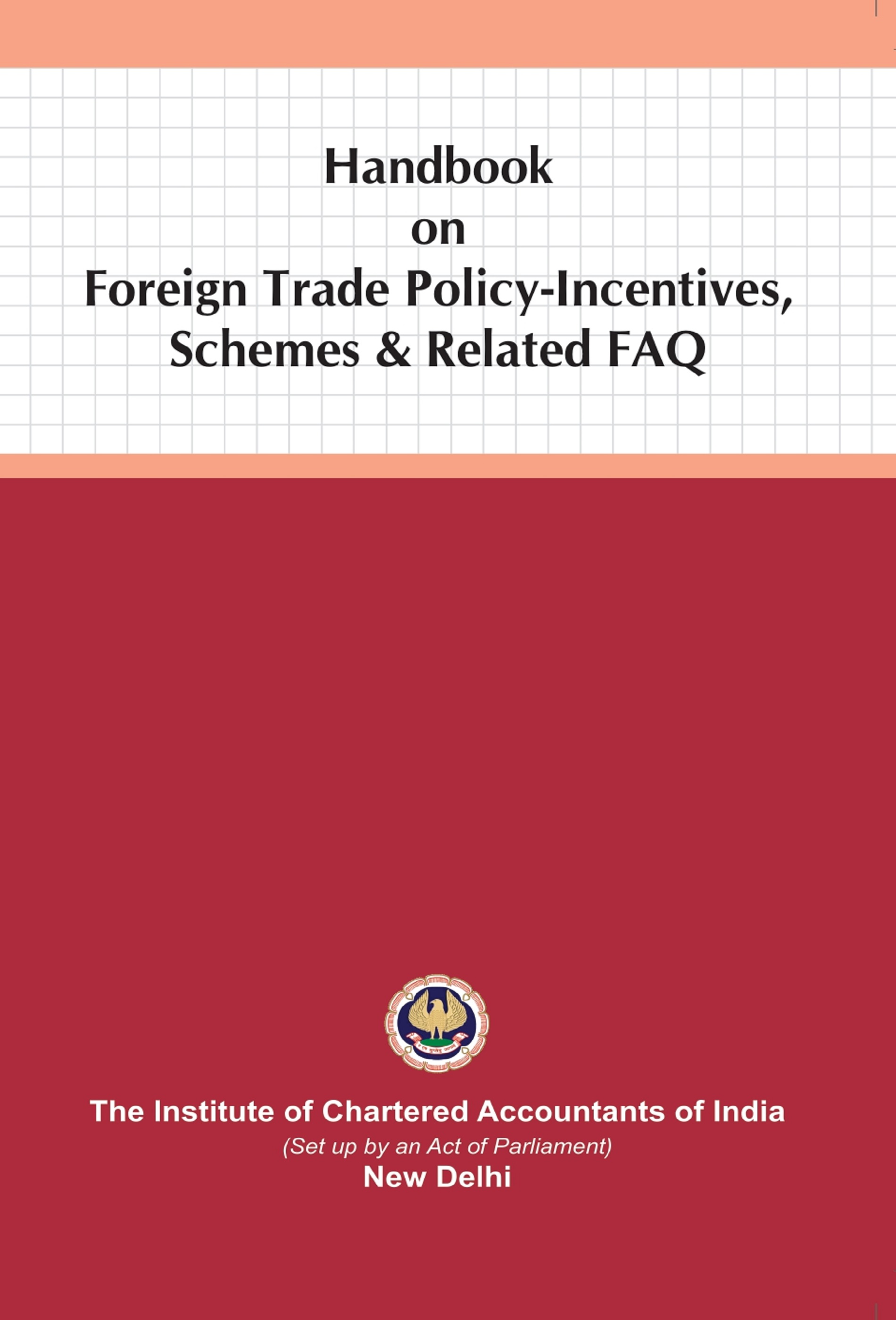 Handbook on Foreign Trade Policy-Incentives, Schemes & Related FAQ (August, 2020 Edition)