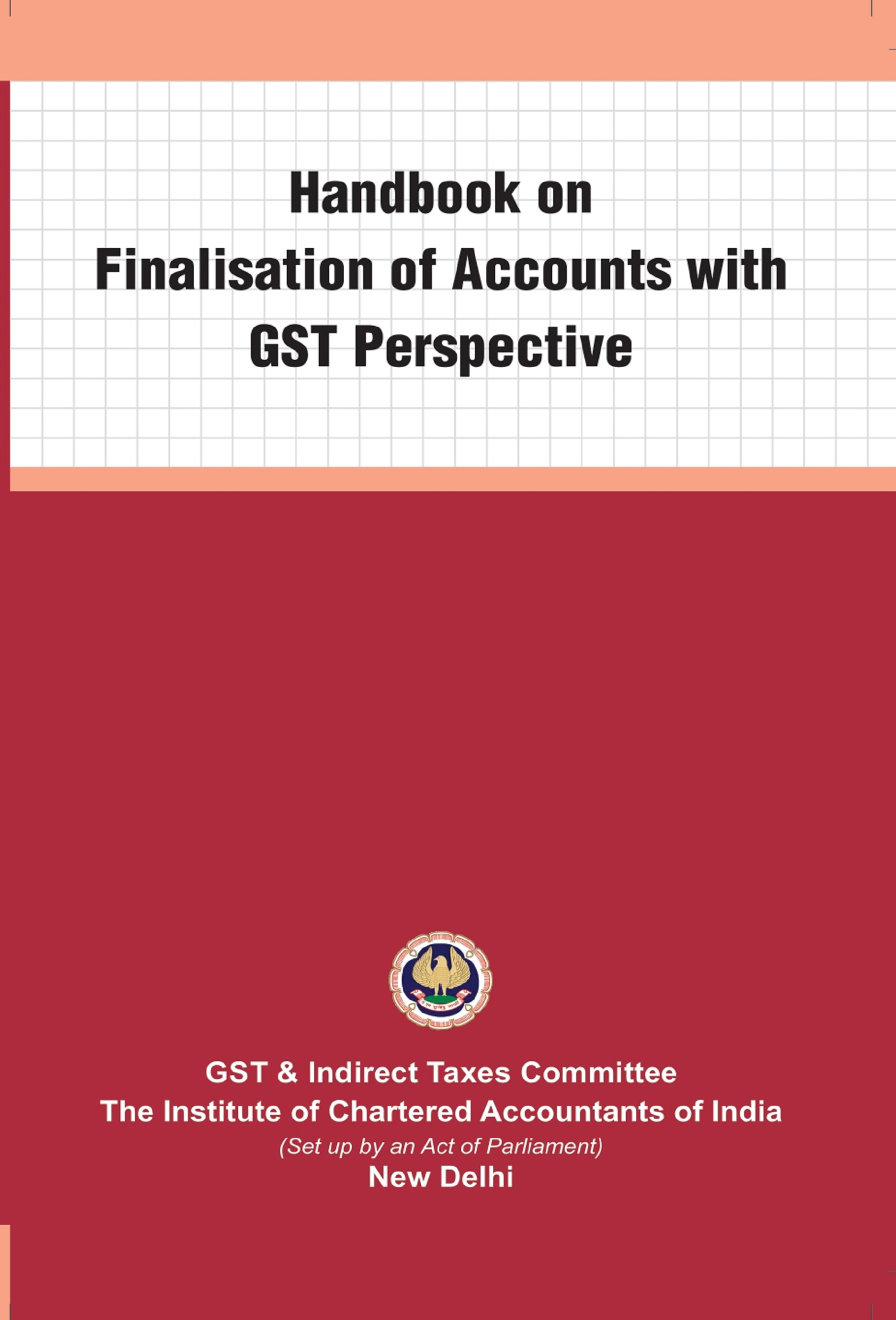 Handbook on Finalisation of Accounts with GST Perspective (November, 2020)