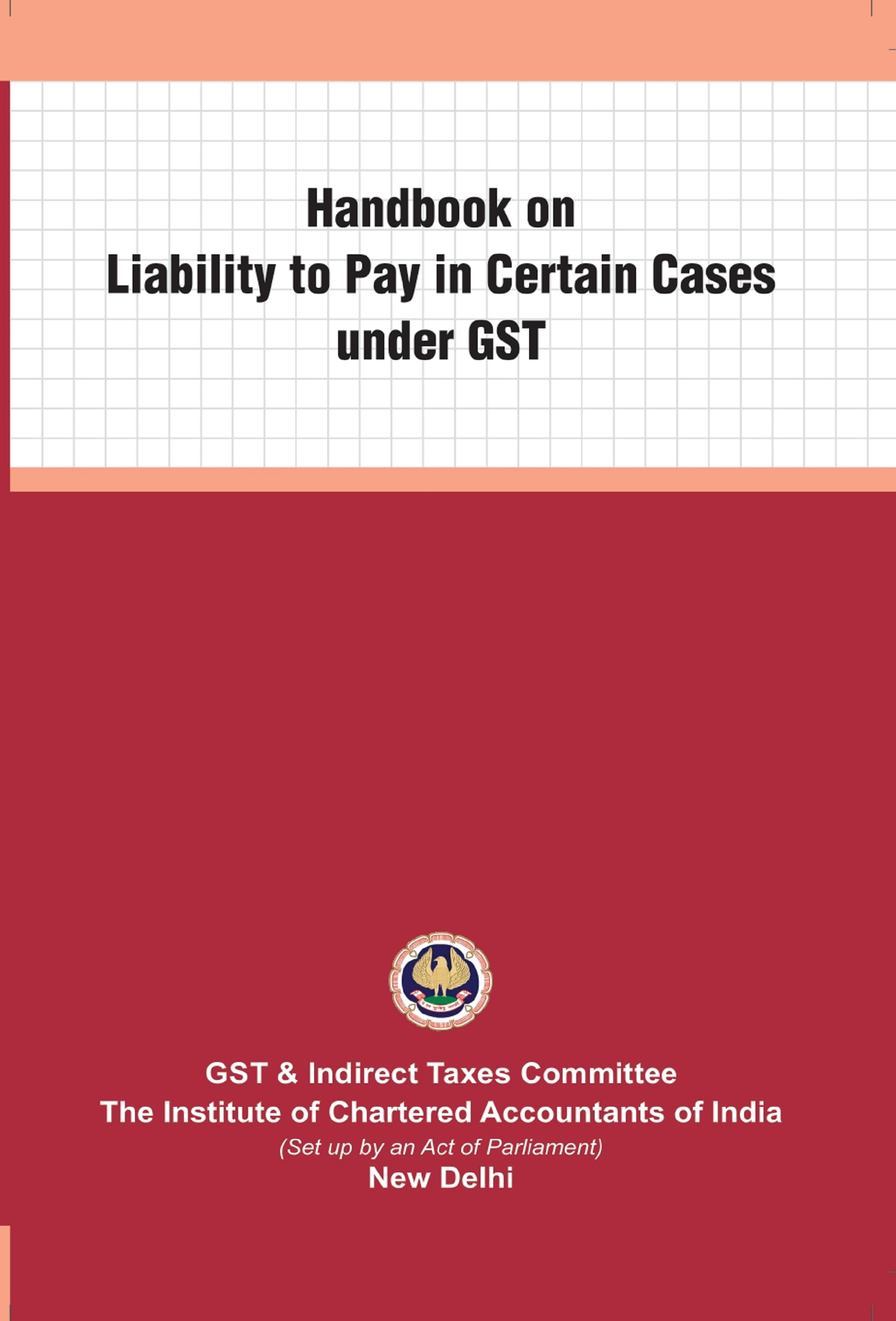 Handbook on Liability to Pay in Certain Cases under GST (November, 2020)