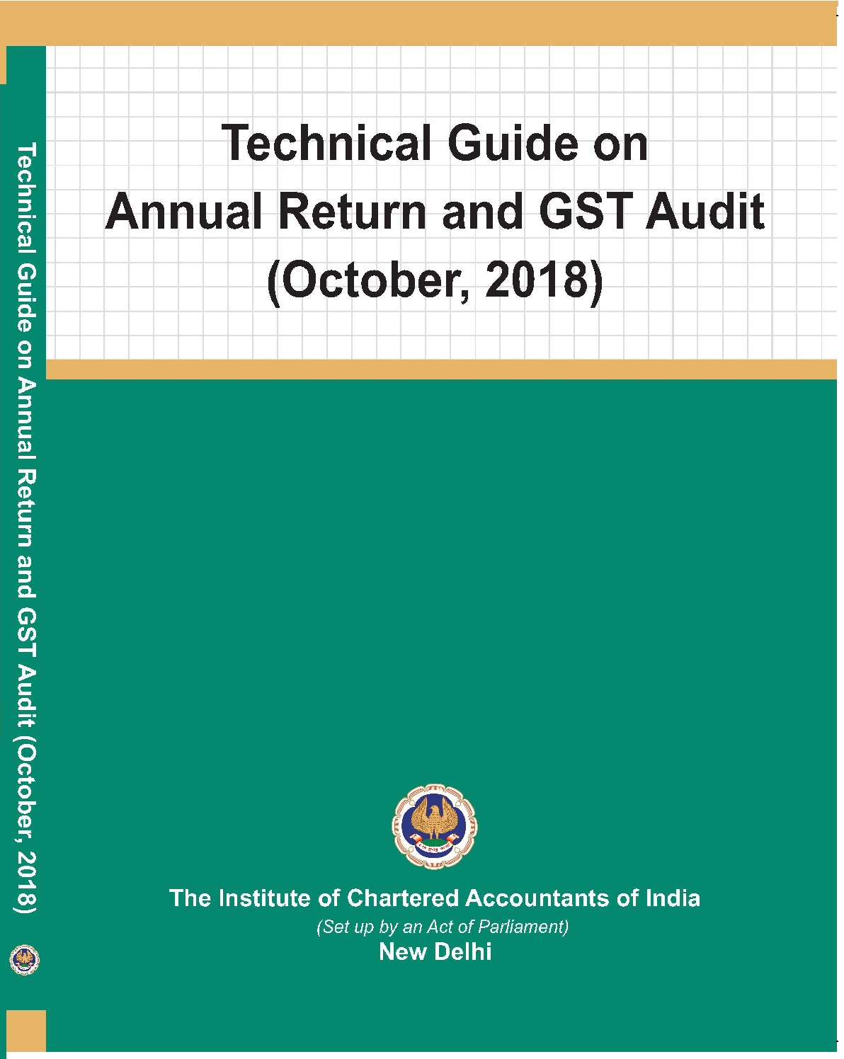 Technical Guide on Annual Return and GST Audit (October, 2018)
