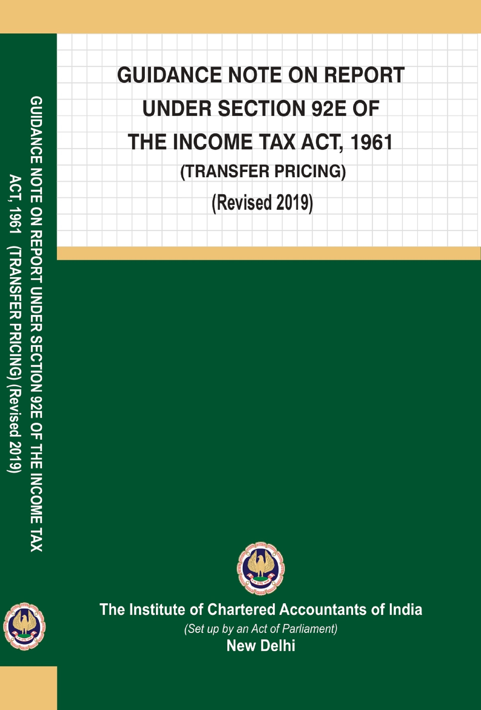 Guidance Note on Report Under Section 92E of the Income-tax Act, 1961 (Transfer Pricing) (Revised November, 2019 Edition)
