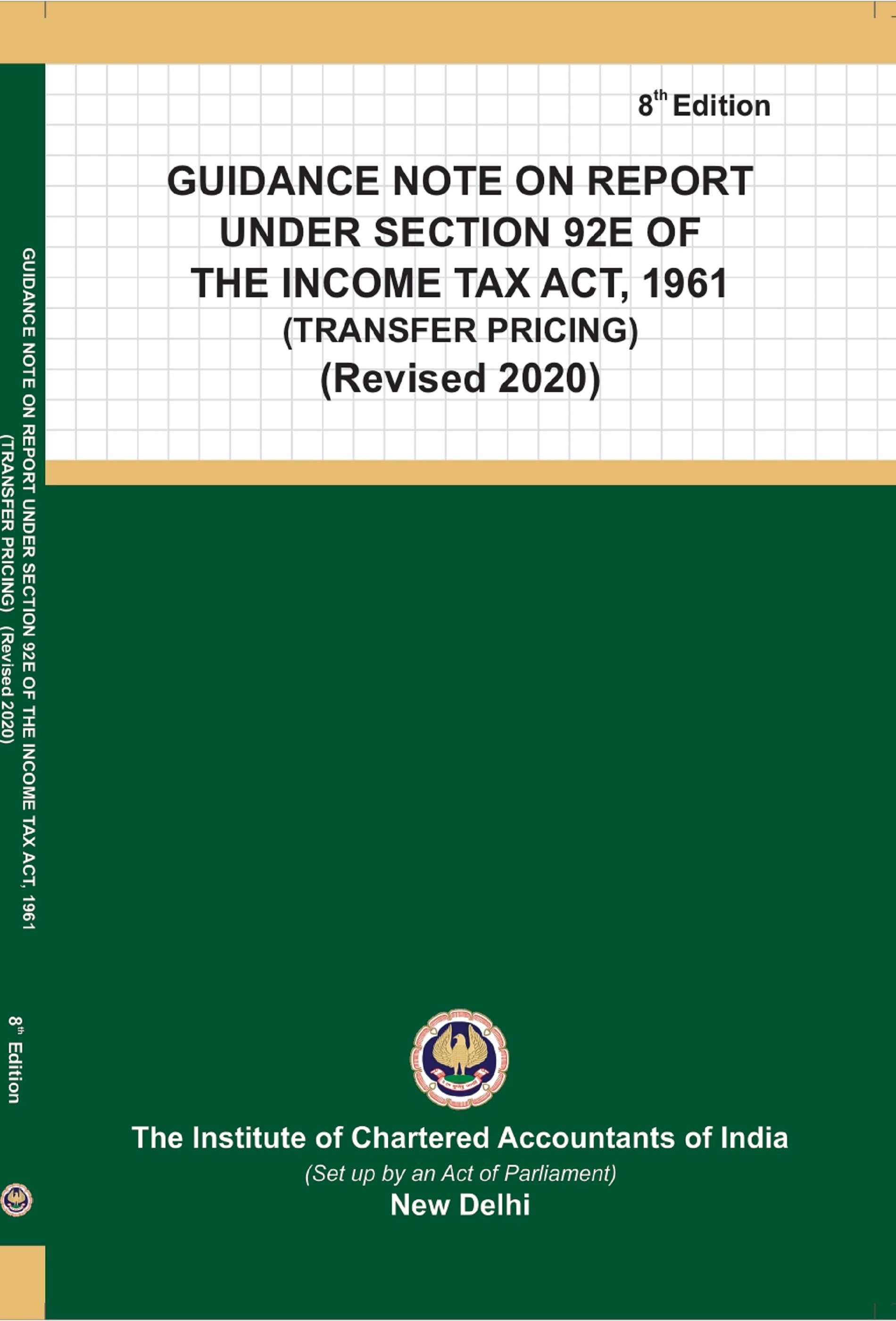 Guidance Note on Report under Section 92E of the Income Tax Act, 1961 (Transfer Pricing) (Revised 2020)