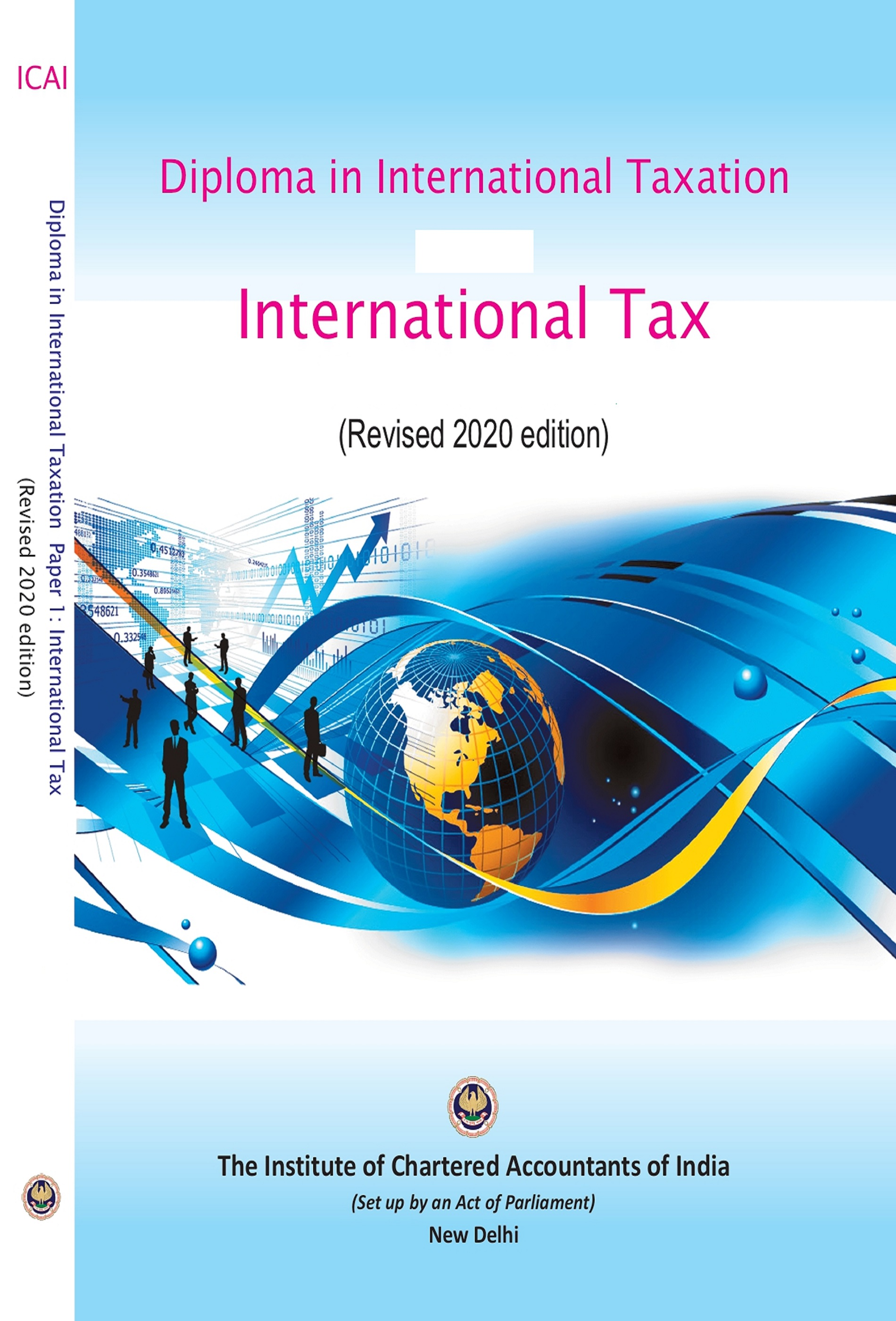 Diploma in International Taxation Paper - 1 & 2 International Tax: Transfer Pricing and Practice (Part I&II) (Revised 2020 edition)
