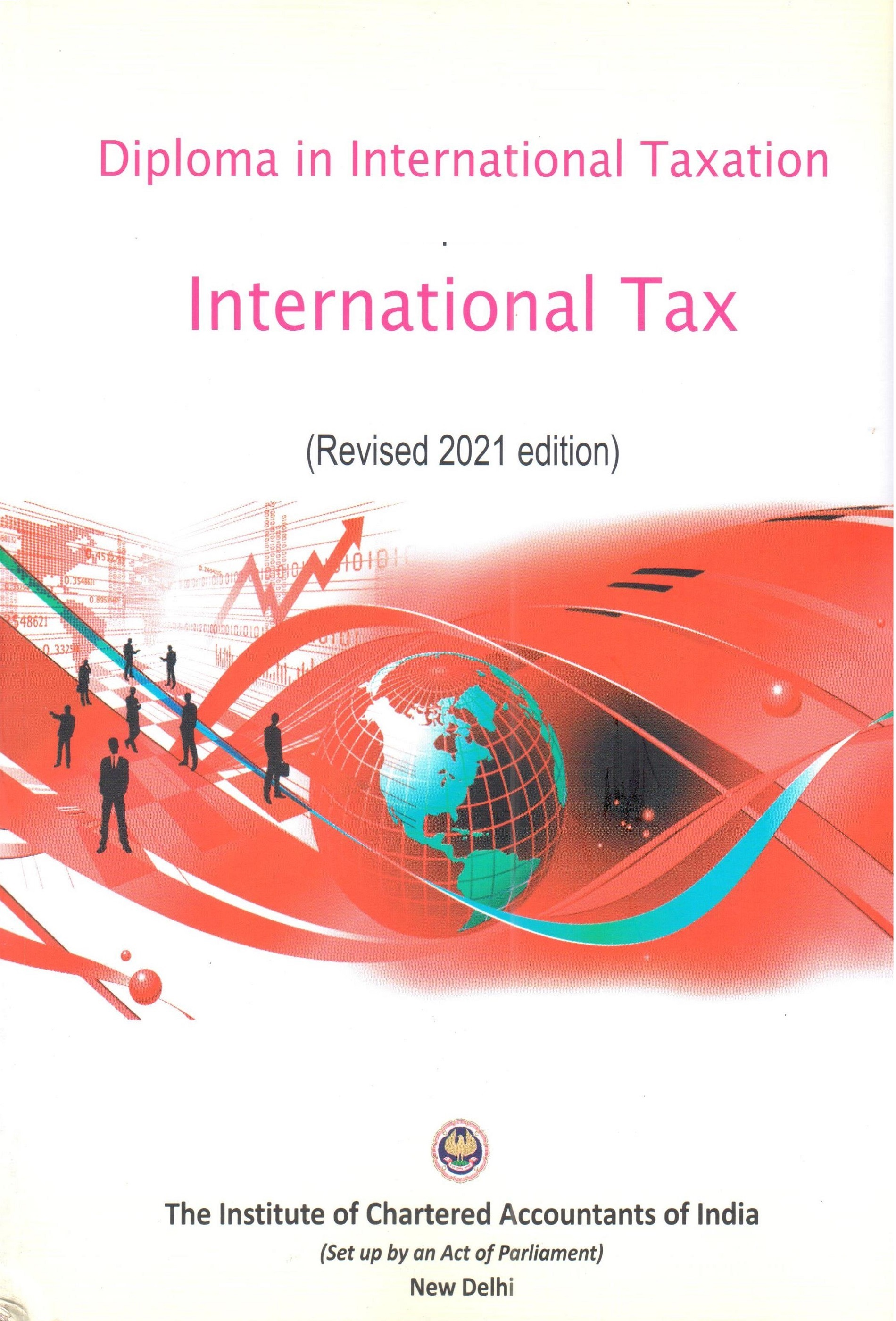 Diploma in International Taxation Paper - 1 & 2 International Tax: Transfer Pricing and Practice (Part I&II) (Revised 2021 edition)
