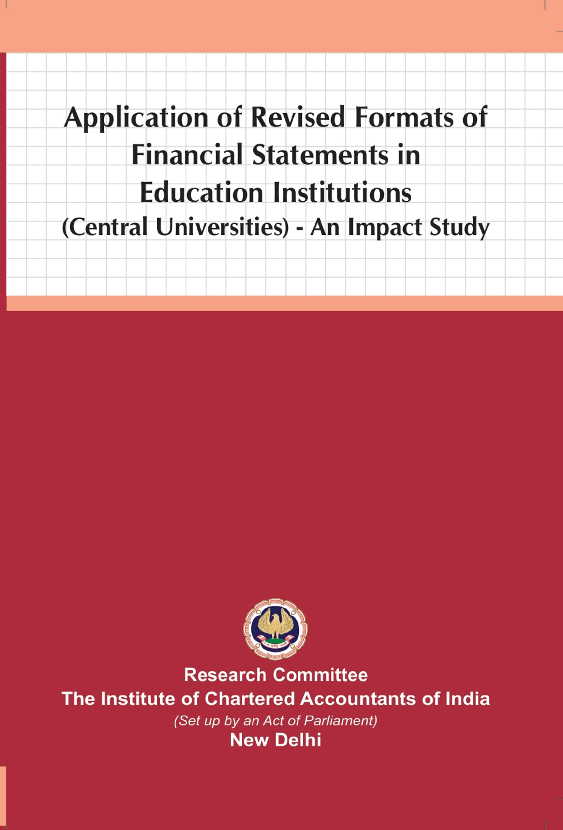 Application of Revised Formats of Financial Statements in Education Institutions (Central Universities) An Impact Study (July, 2020)(