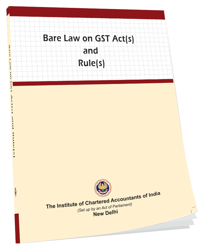 Bare Law on GST ACT (s) and Rule (s) July, 2017